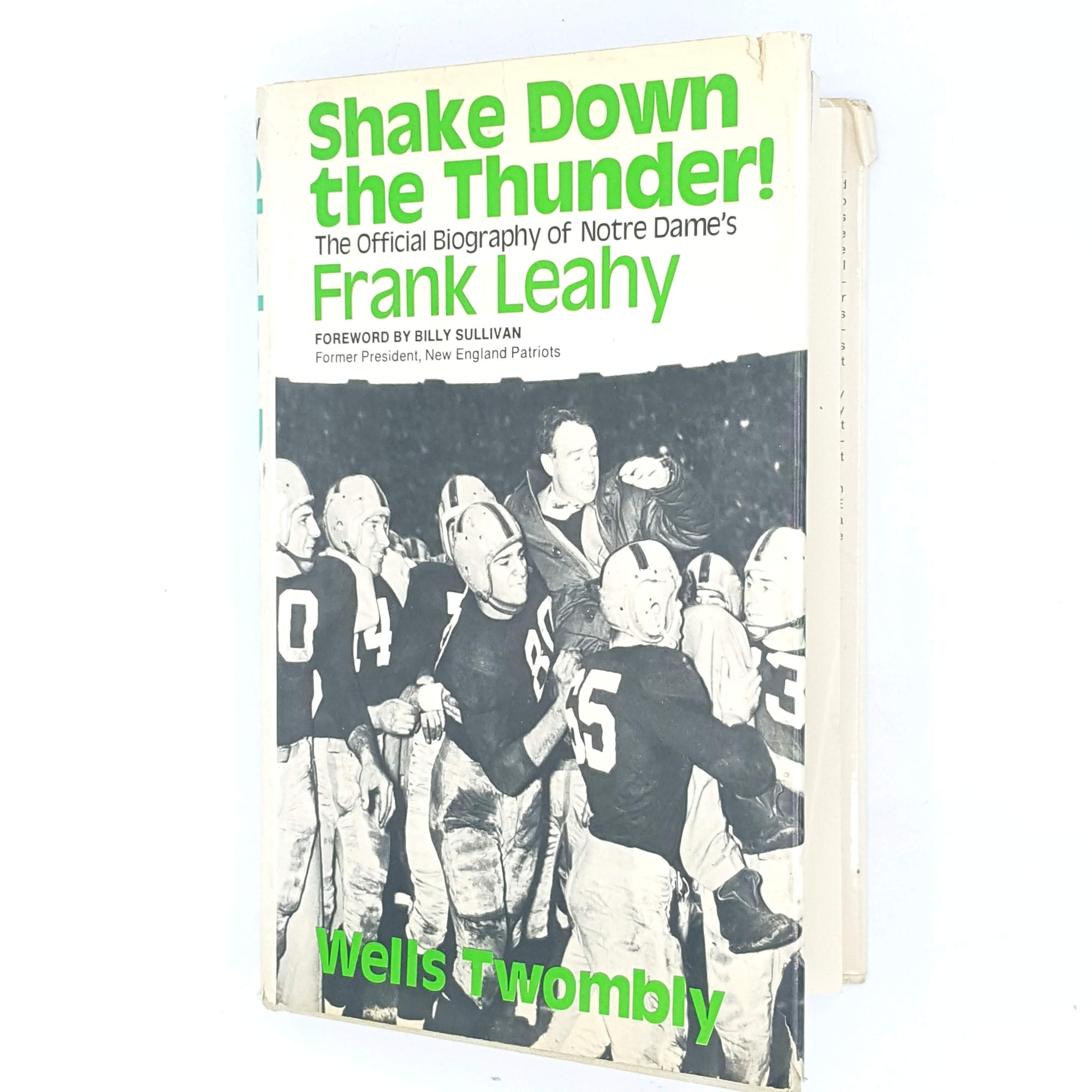 Shake Down the Thunder! The official biography of Notre Dame's Frank Leahy by Wells Twombly 1974