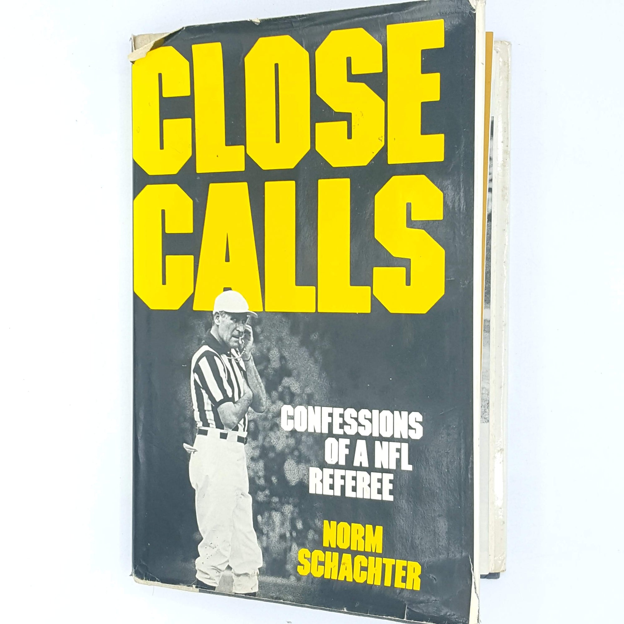 Norm Schachter's Close Calls: Confessions of a NFL Referee 1981 First Edition