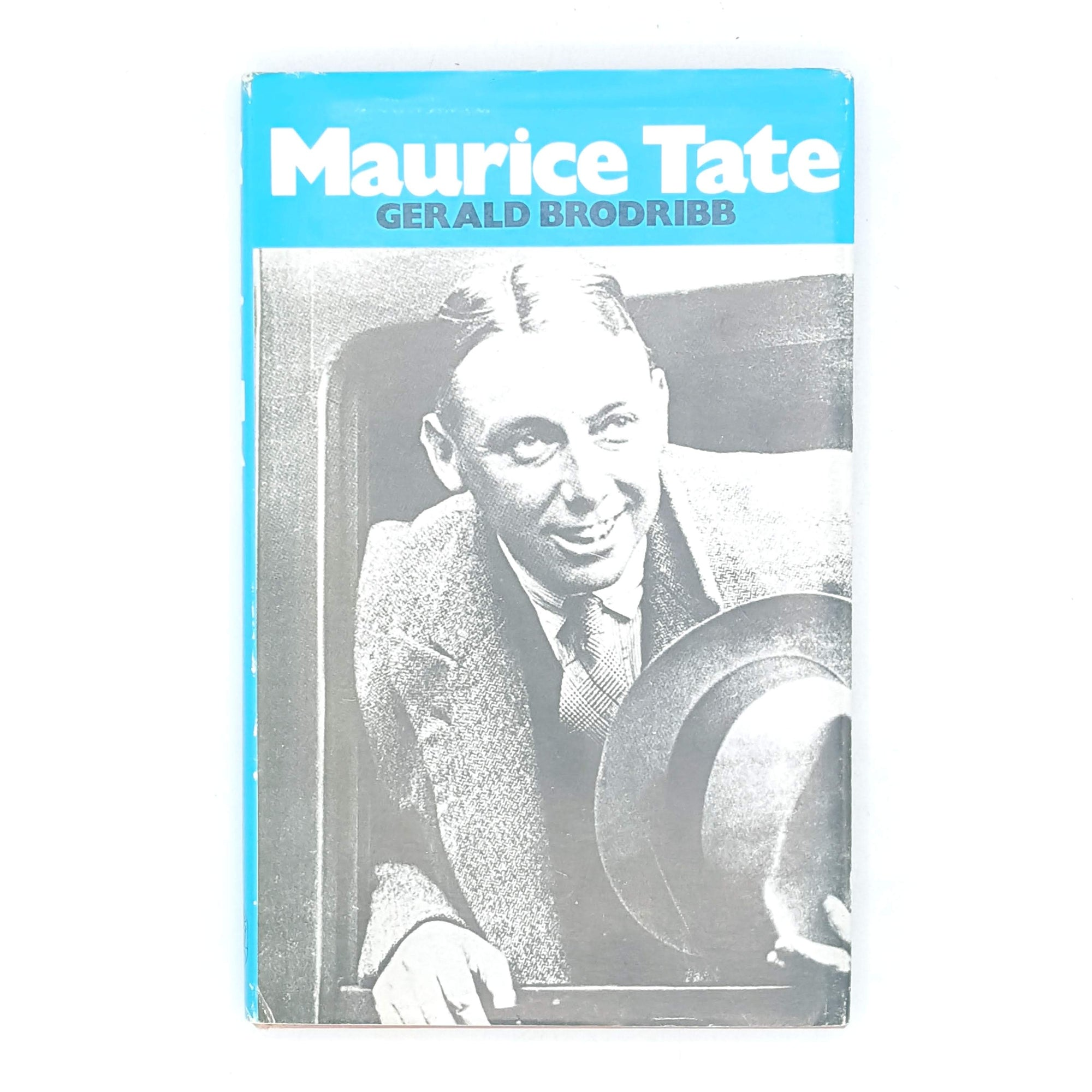 Maurice Tate by Gerald Brodribb 1977