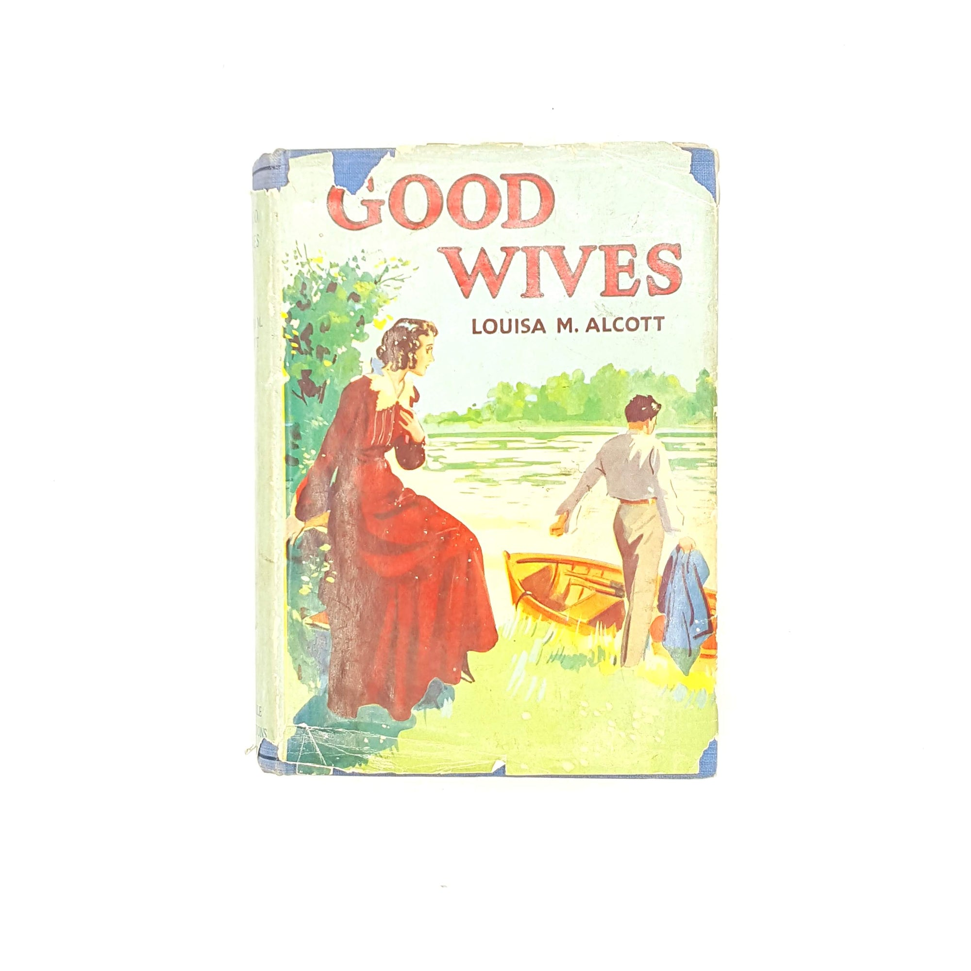 Good Wives by Louisa M. Alcott 1951