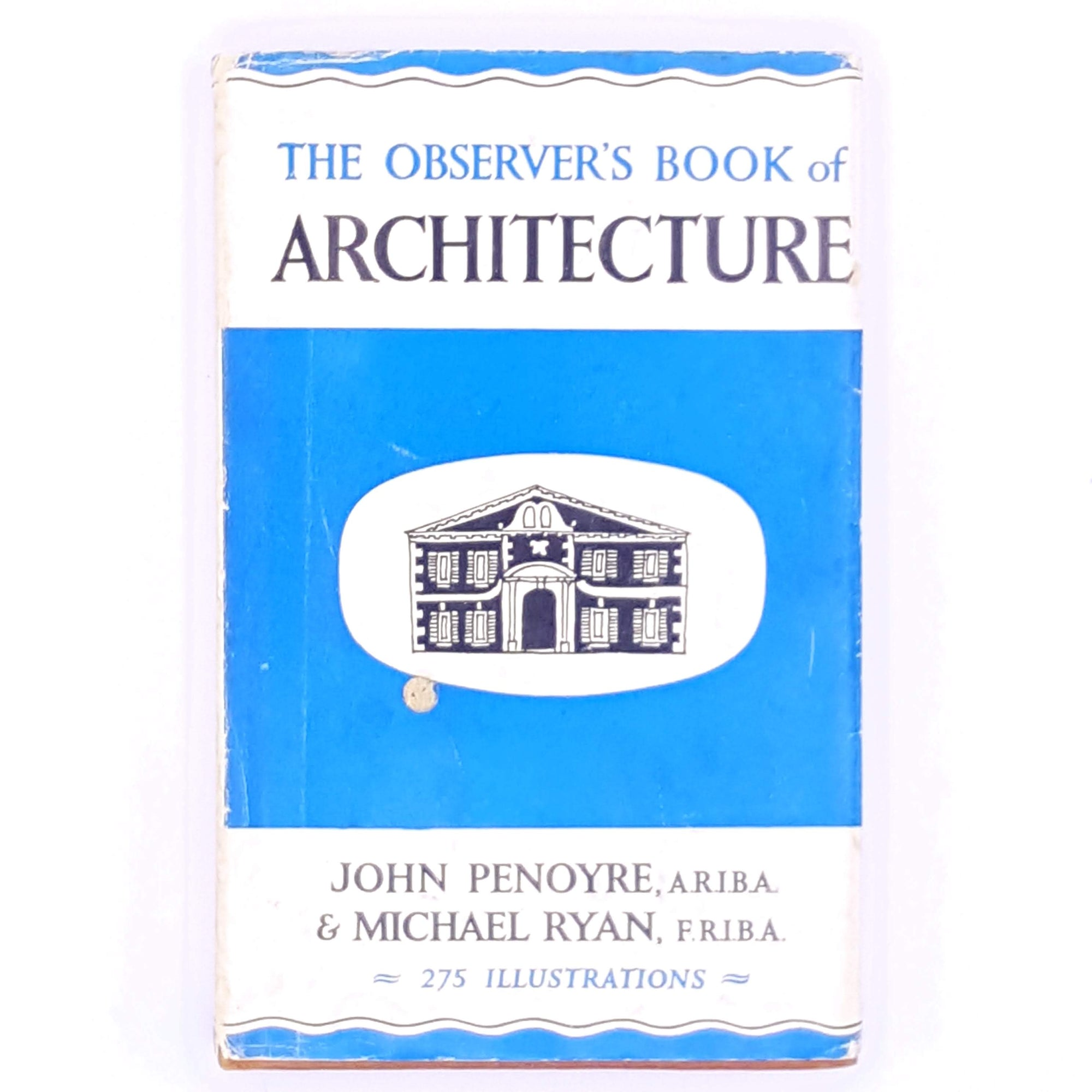 The Observer's Book of Architecture by John Penoyre & Michael Ryan Revised Edition 1970