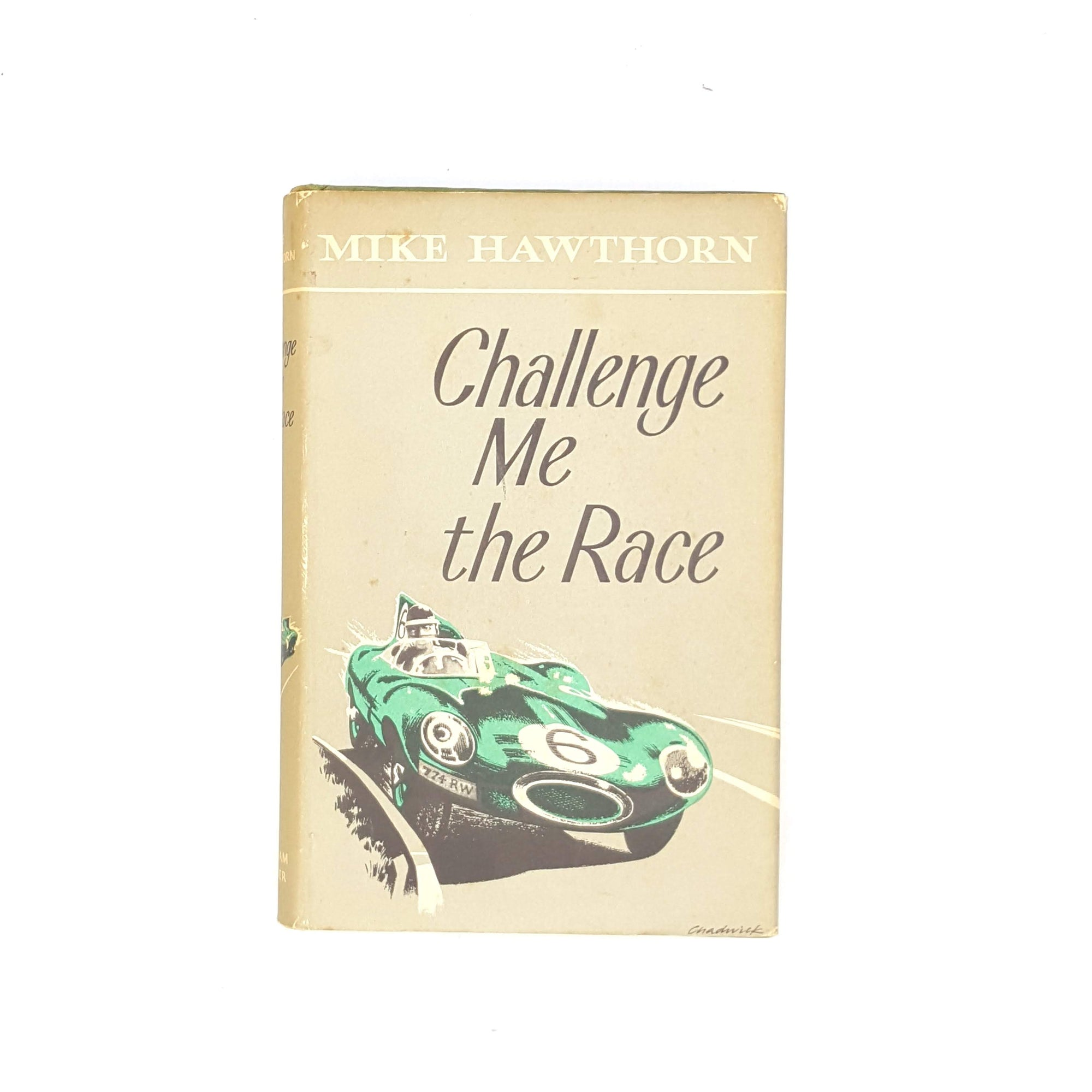 Challenge Me the Race by Mike Hawthorn 1958