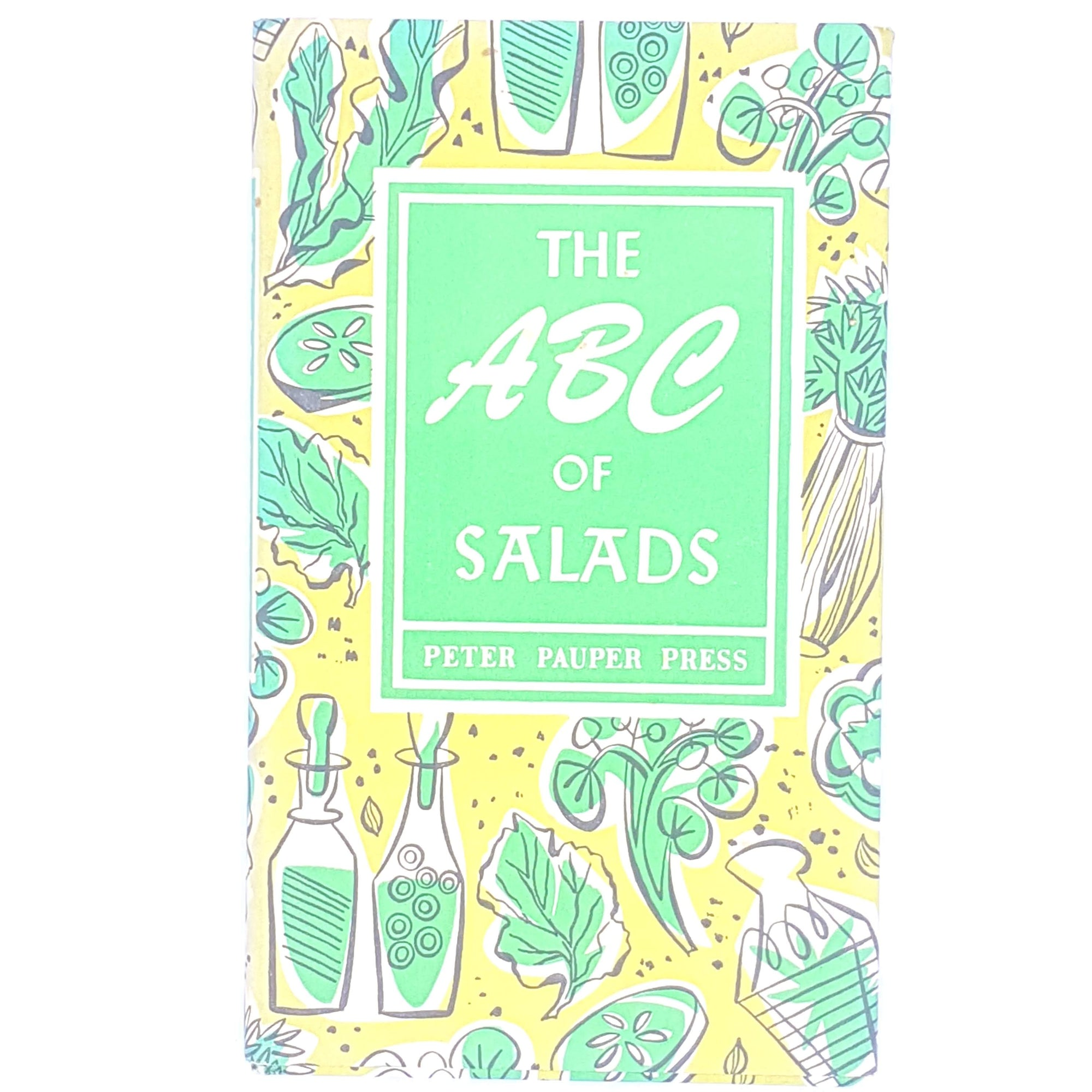 The ABC of Salads by the Peter Pauper Press 1958