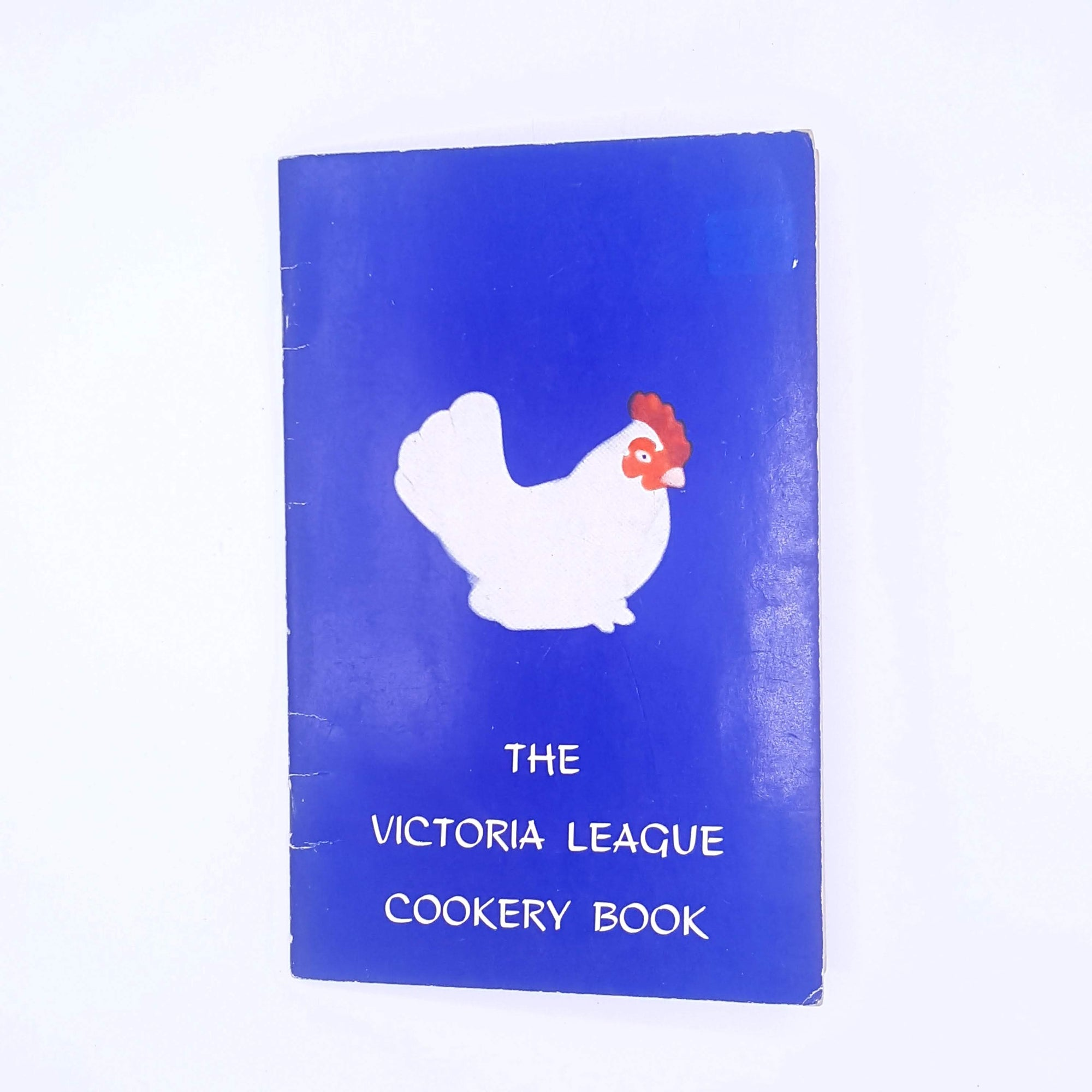 The Victoria League Cookery Book by The Victoria League for Commonwealth Friendship in South Australia