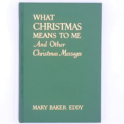 books-vintage-antique-Mary-Baker-Eddy-for-her-decorative-country-house-library-old-classic-patterned-thrift-Noel-christmas-gifts-Green-What-Christmas-Means-To-Me-and-other-christmas-messages-Christmas-Festive-