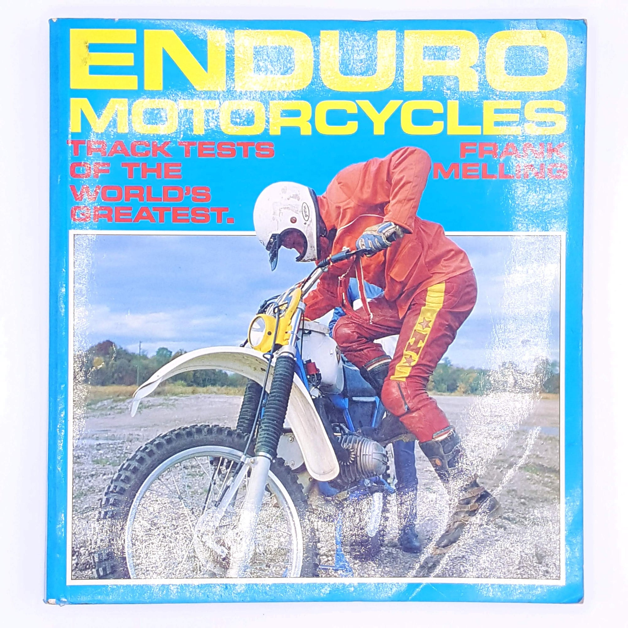Enduro Motorcycles by Frank Melling, 1981