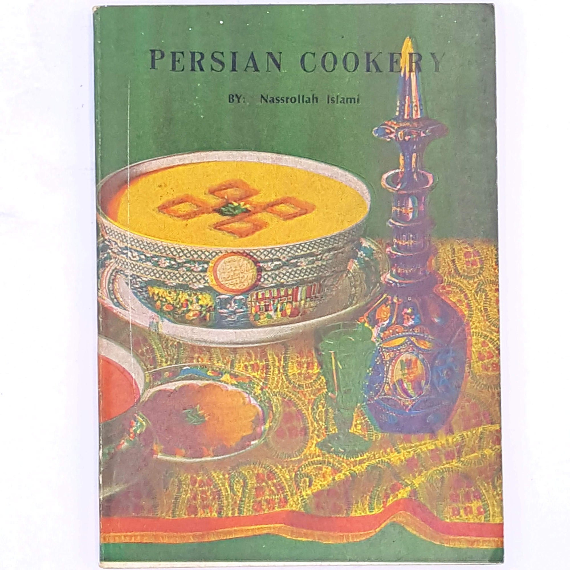 Persian Cookery, Nassrollah Islami