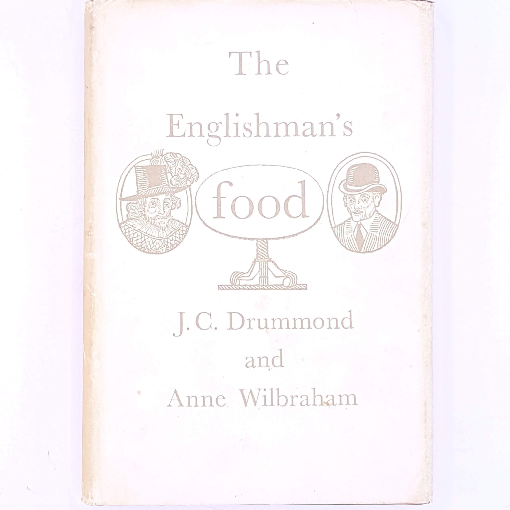 The Englishman's Food, J.C. Drummond & Anne Wilbraham