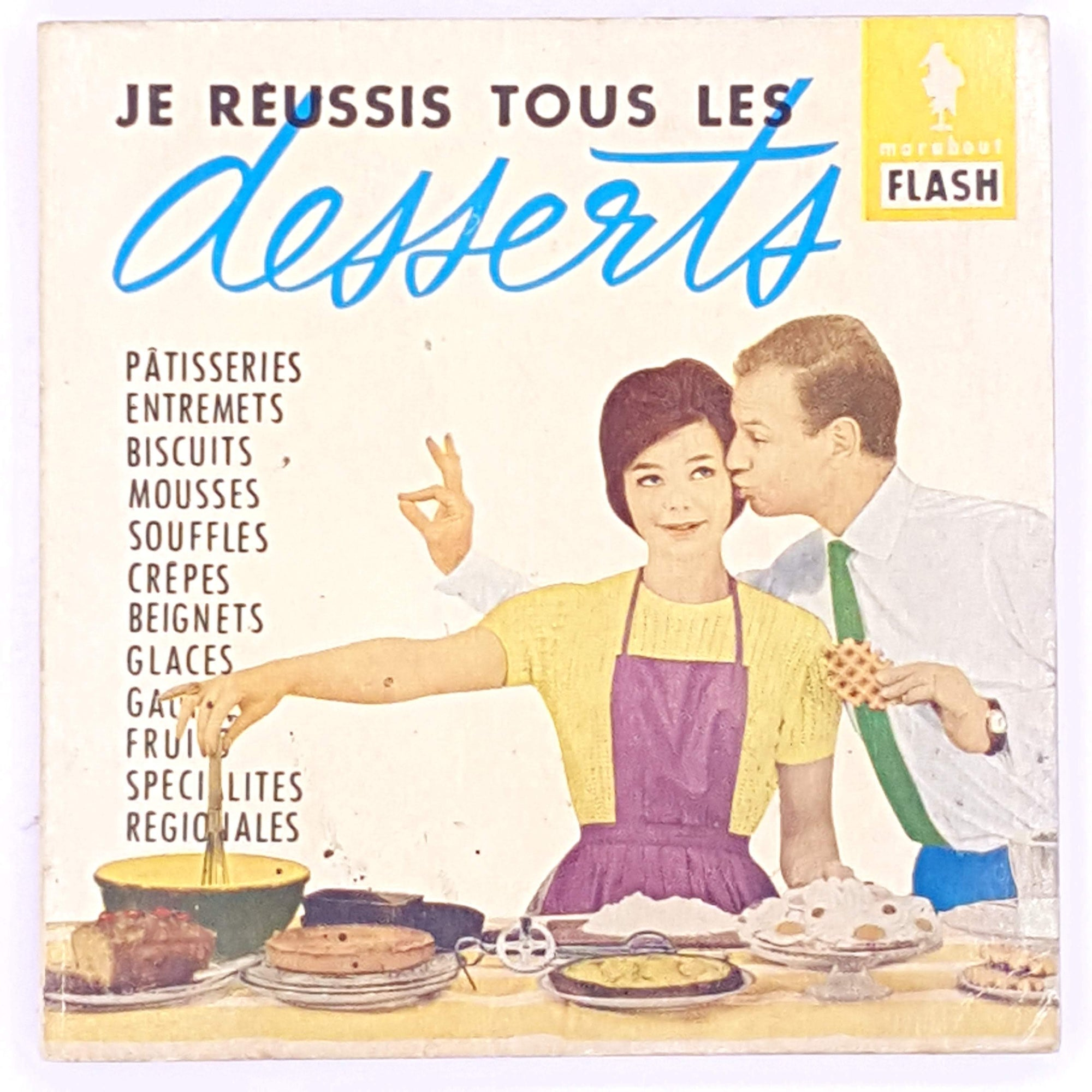 cookbooks-thrift-old-french-JE-REUSSIS-TOUS-LES-desserts-country-house-library-gifts-decorative-feeding-family-classic-for-foodies-food-patterned-christmas-cook-lunch-cooking-antique-books-tasty-delicious-baking-dinner-vintage-baker-breakfast-
