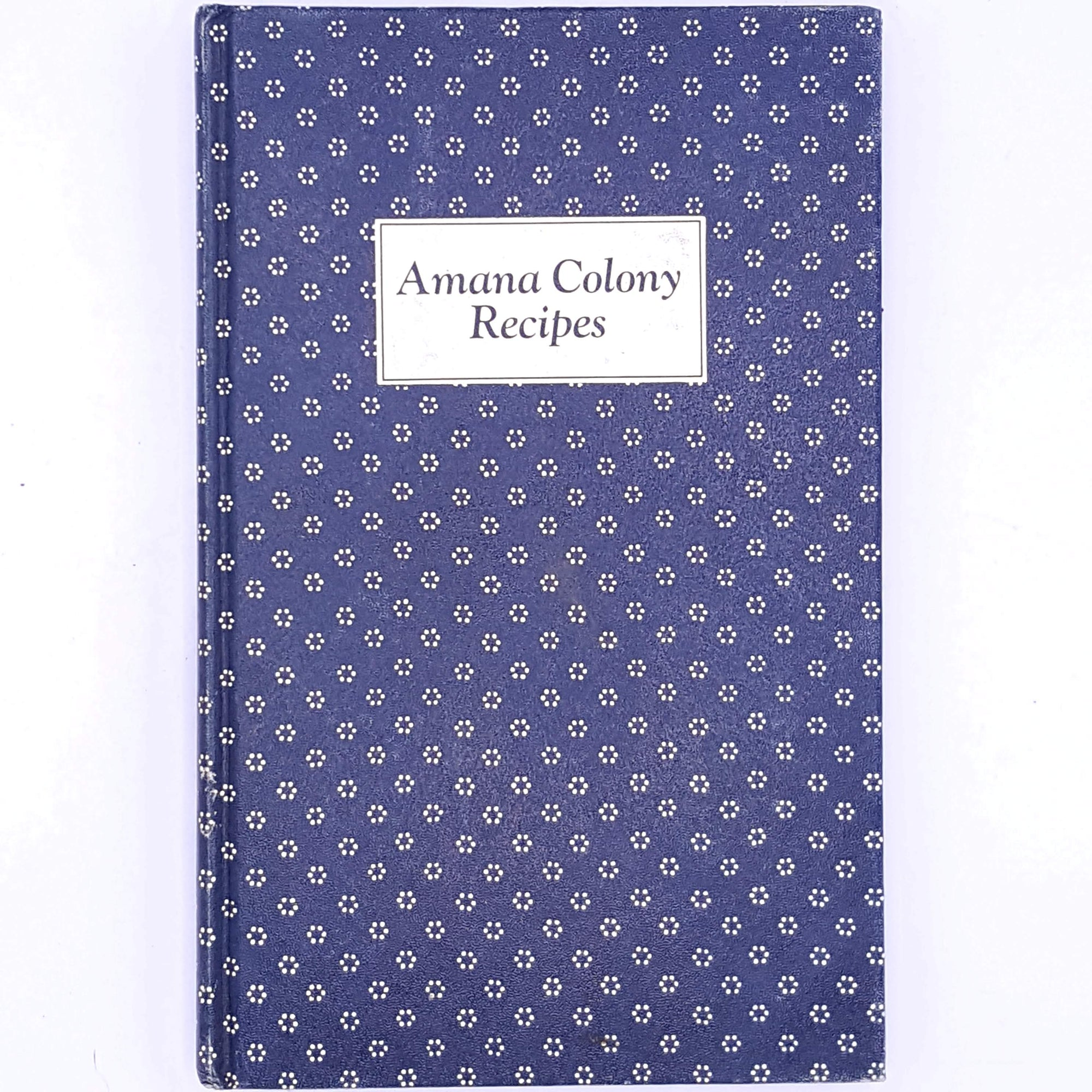 Amana Colony Recipes, The Ladies Aixiliary