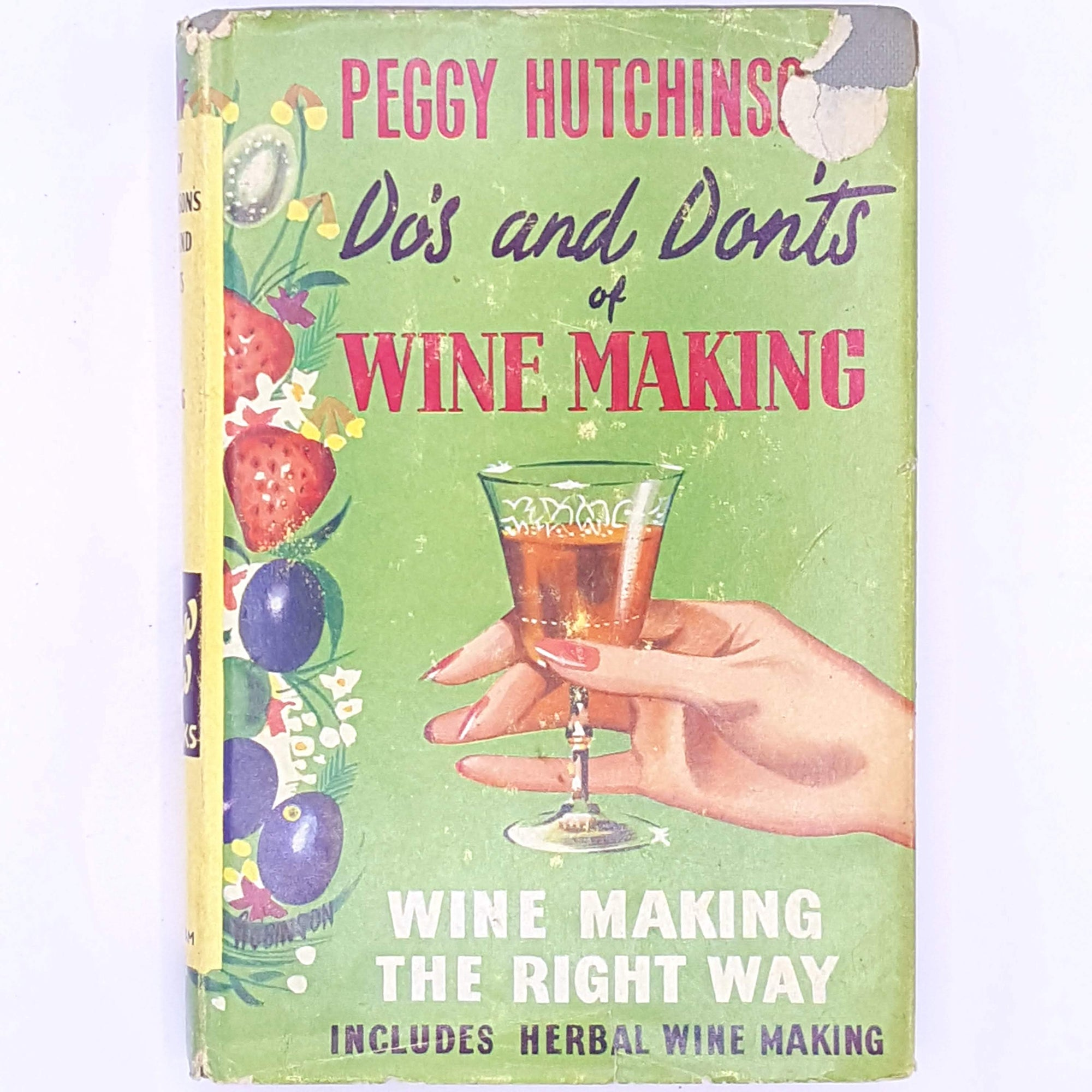 Do's and Don'ts of Wine Making, Peggy Hutchinson