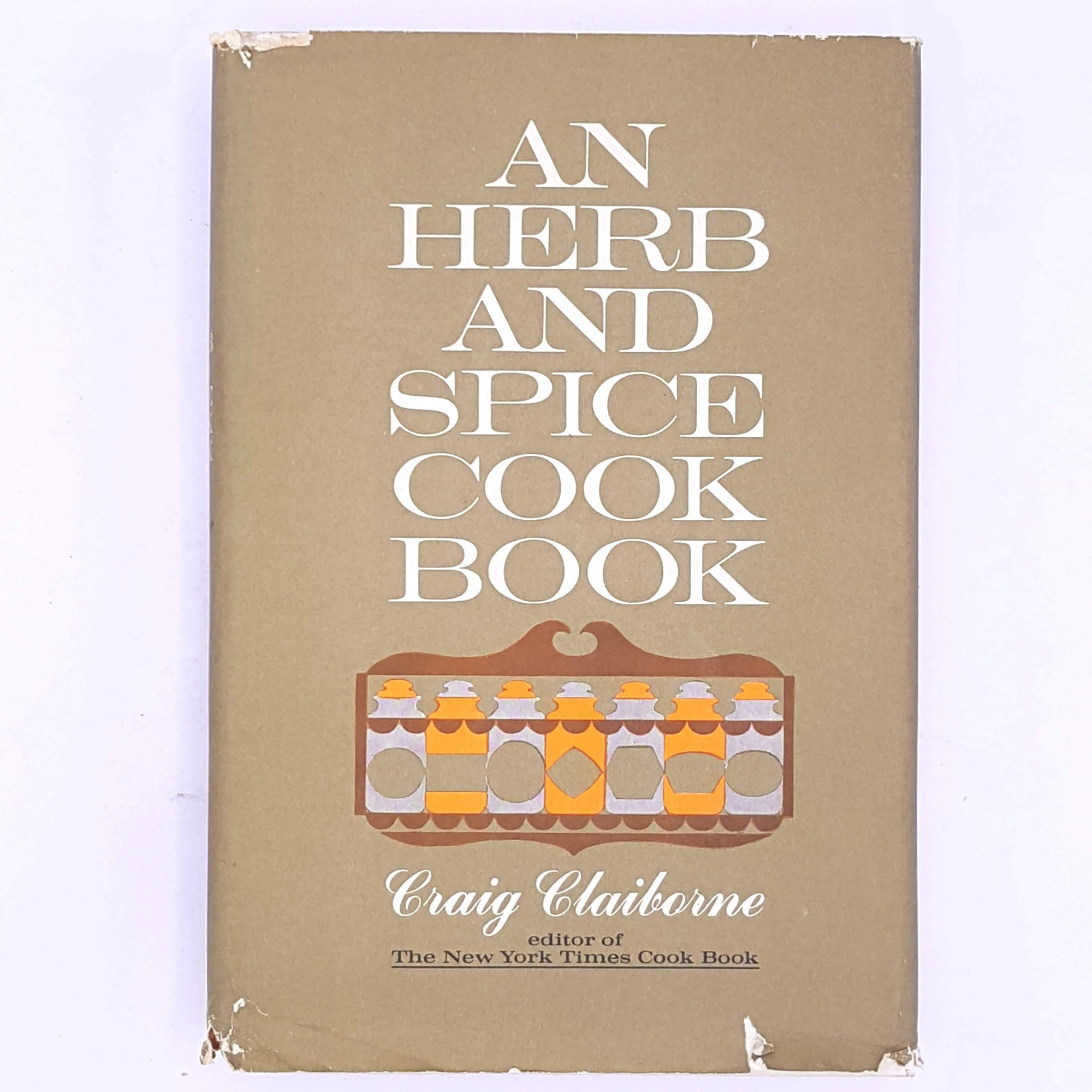 An Herb And Spice Cook Book, Craig Claiborne