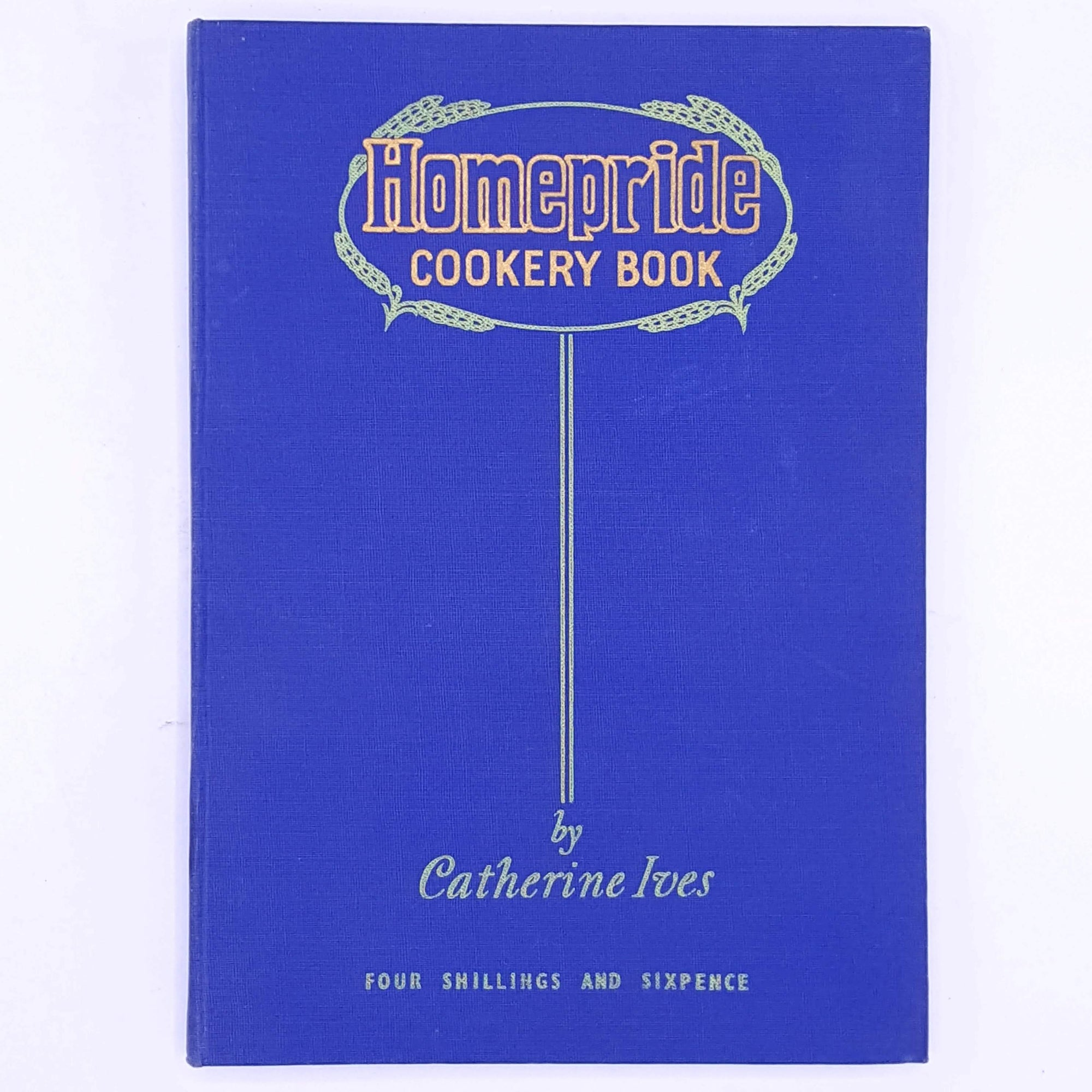 Homepride Cookery Book, Catherine Ives