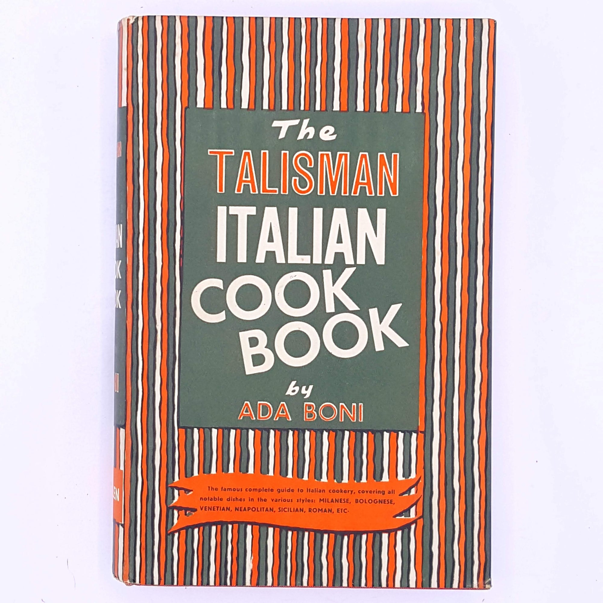 The Talisman Italian Cook Book by Ada Boni