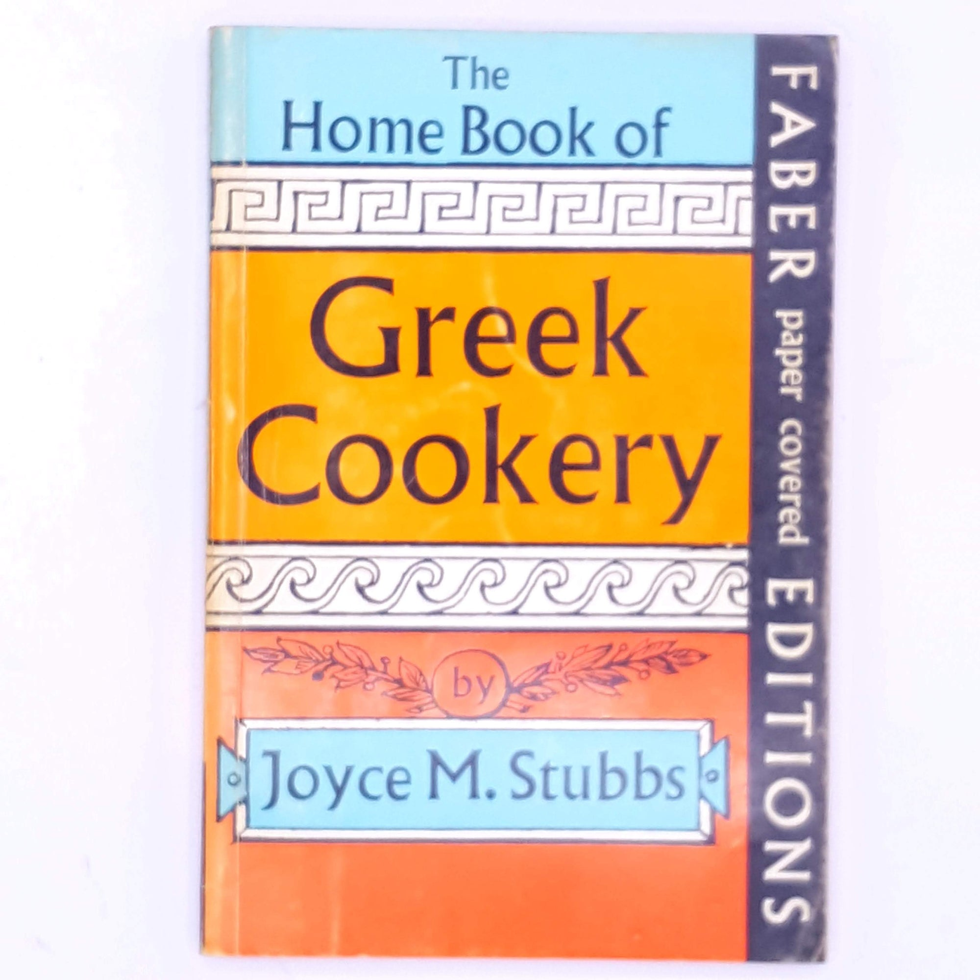 The Home Book of Greek Cookery by Joyce M Stubbs