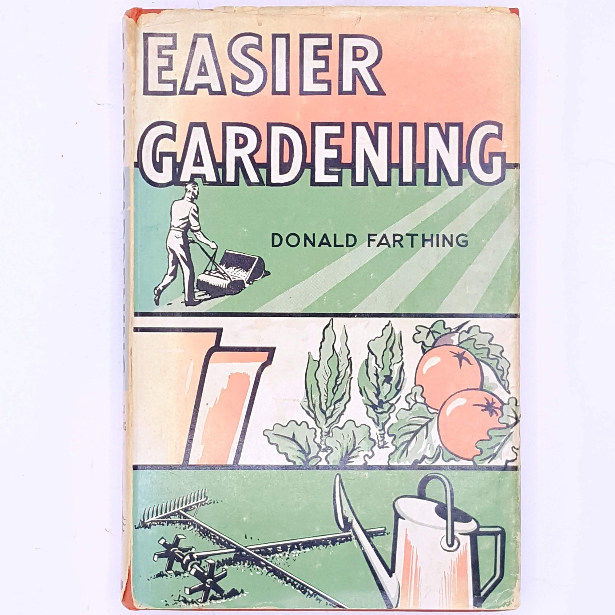 Easier Gardening Donald Farthing