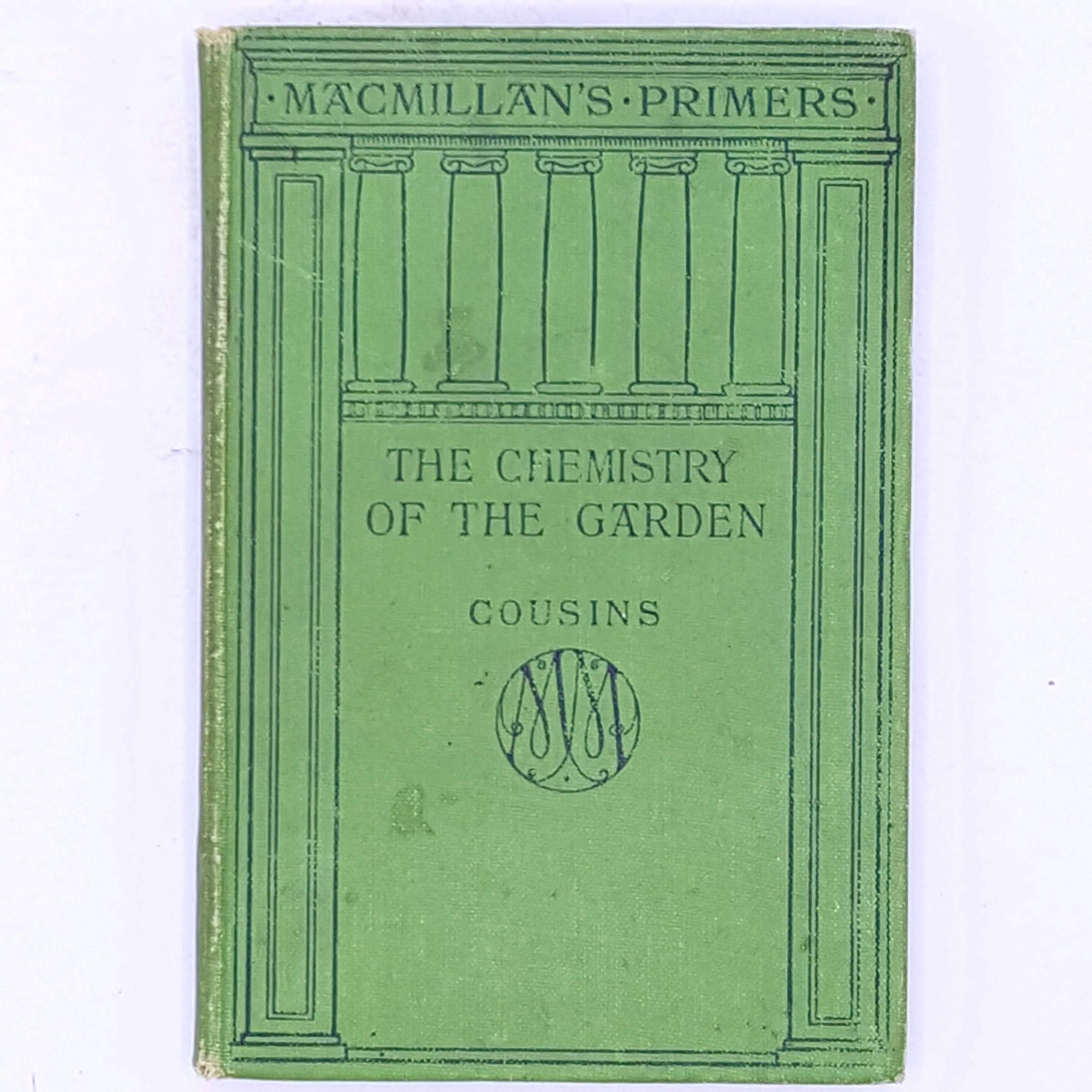 The Chemistry Of The Garden,  Herbert H. Cousins M.A., 1908