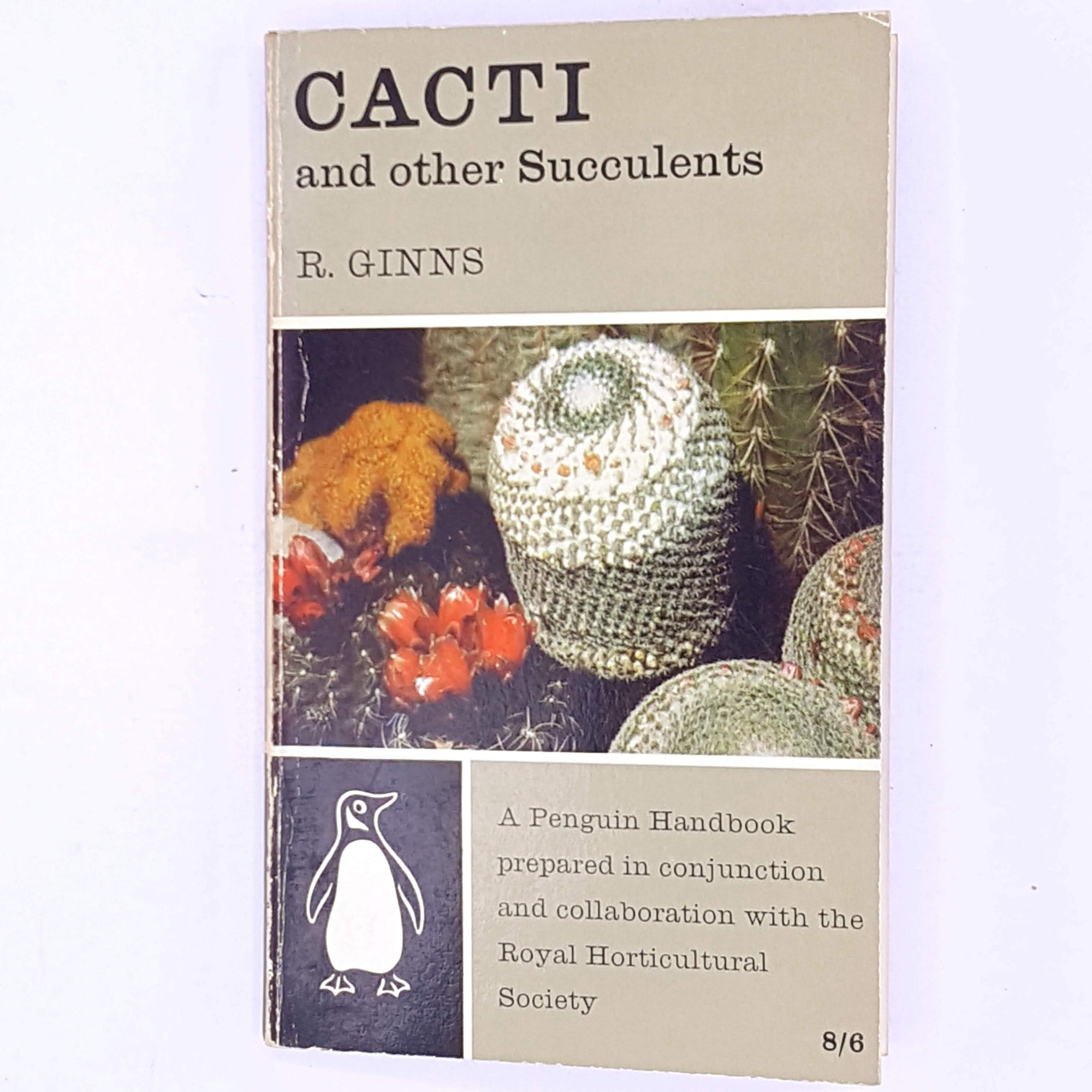 Penguin, Cacti and other Succulents by R. Ginns