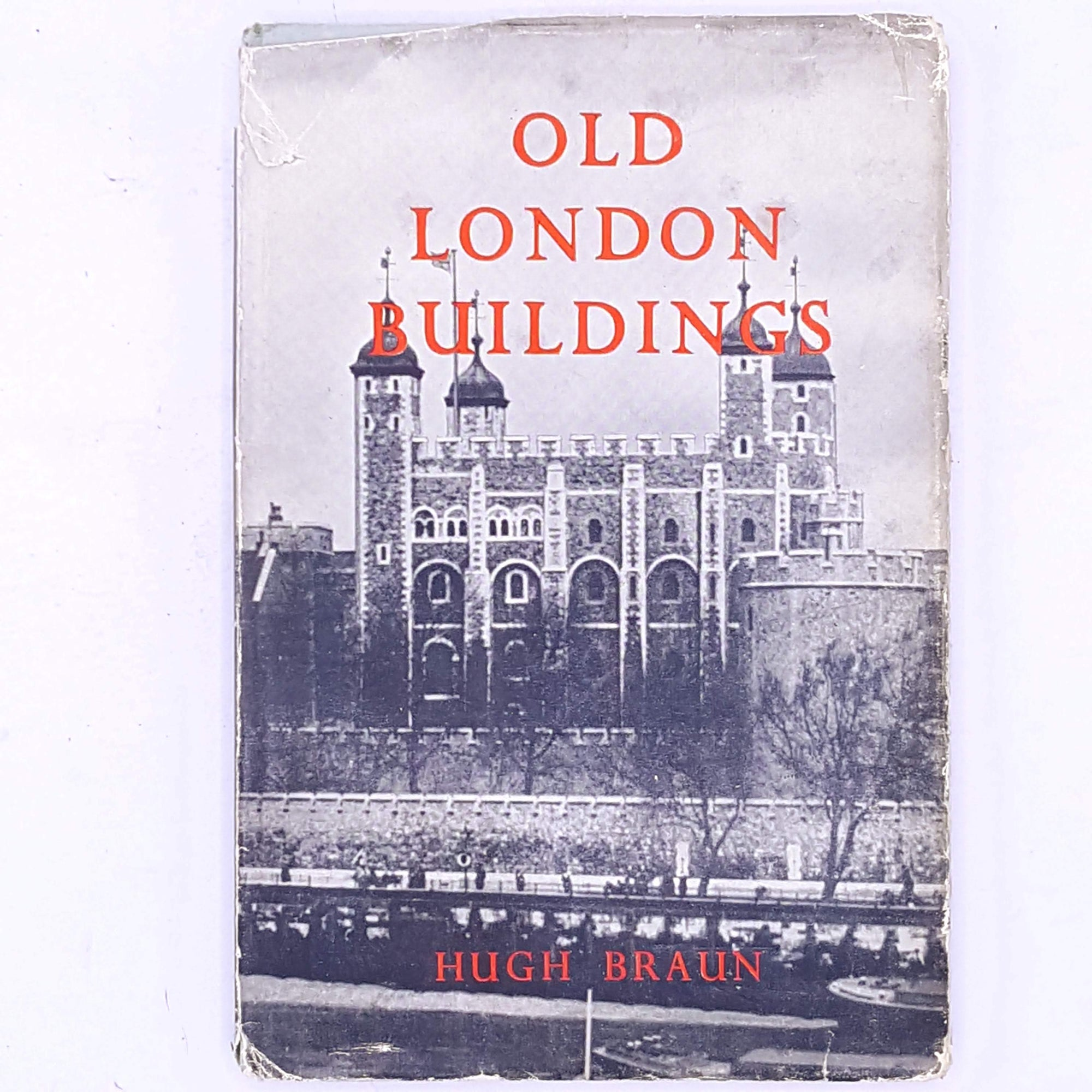 Old London Buildings Hugh Braun