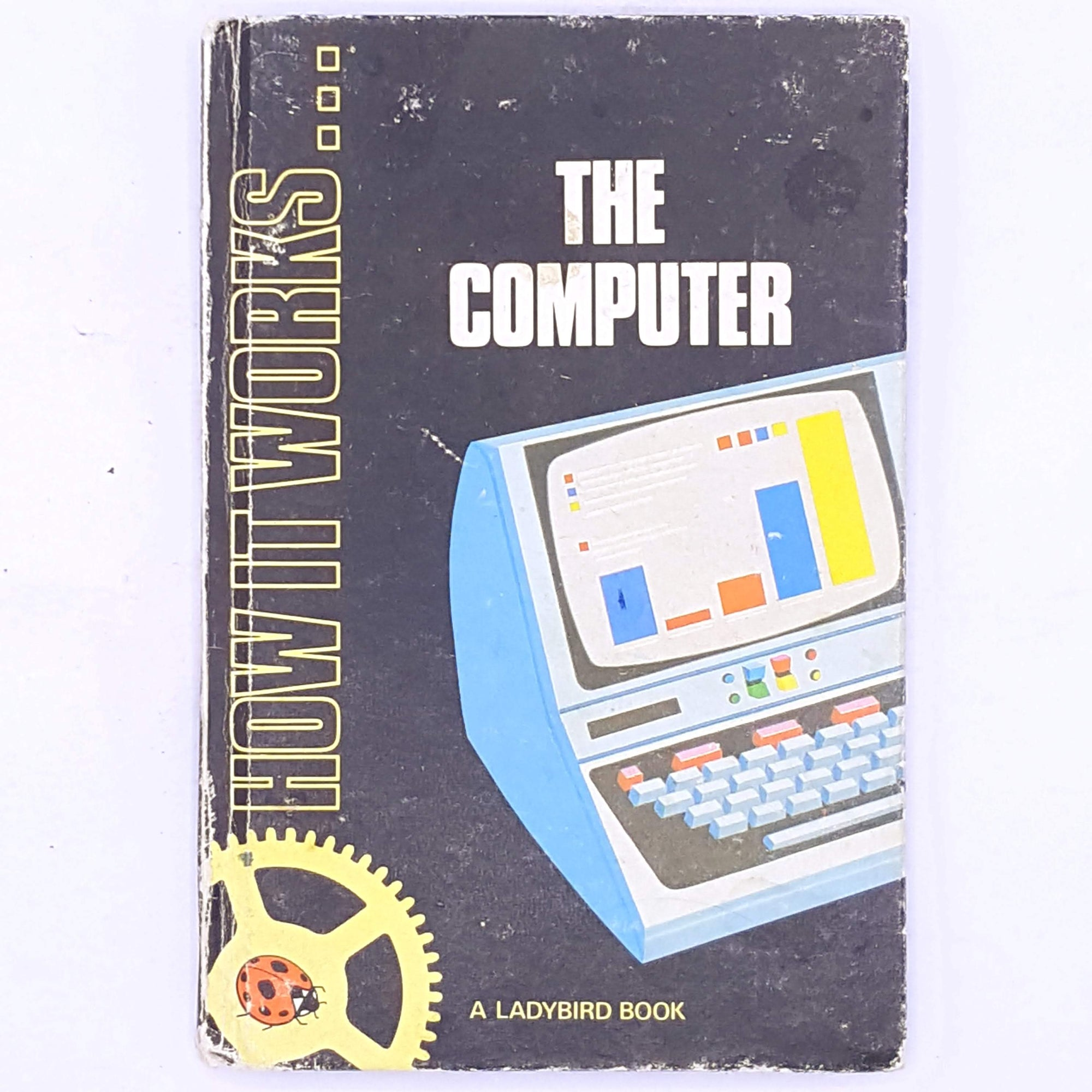 Ladybird, How It Works...The Computer.
