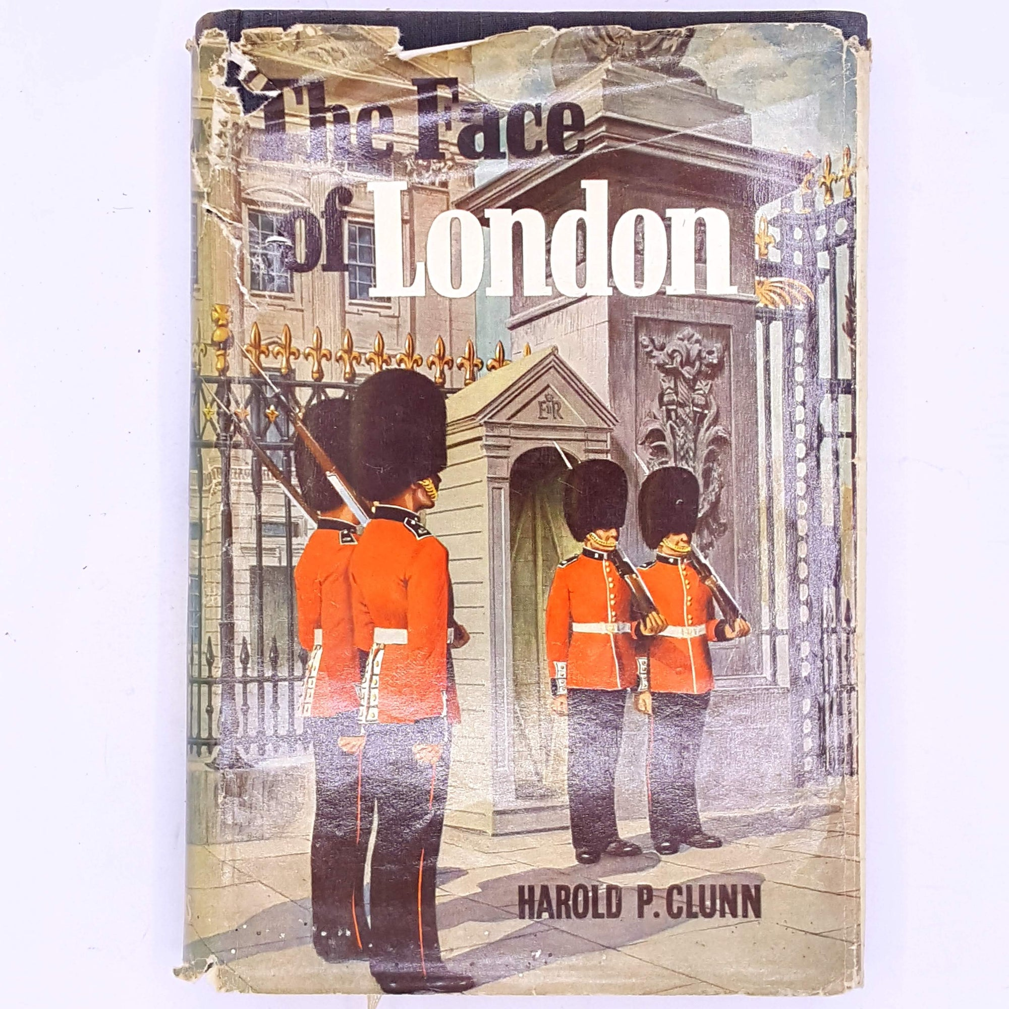The Face of London by Harold P.Clunn