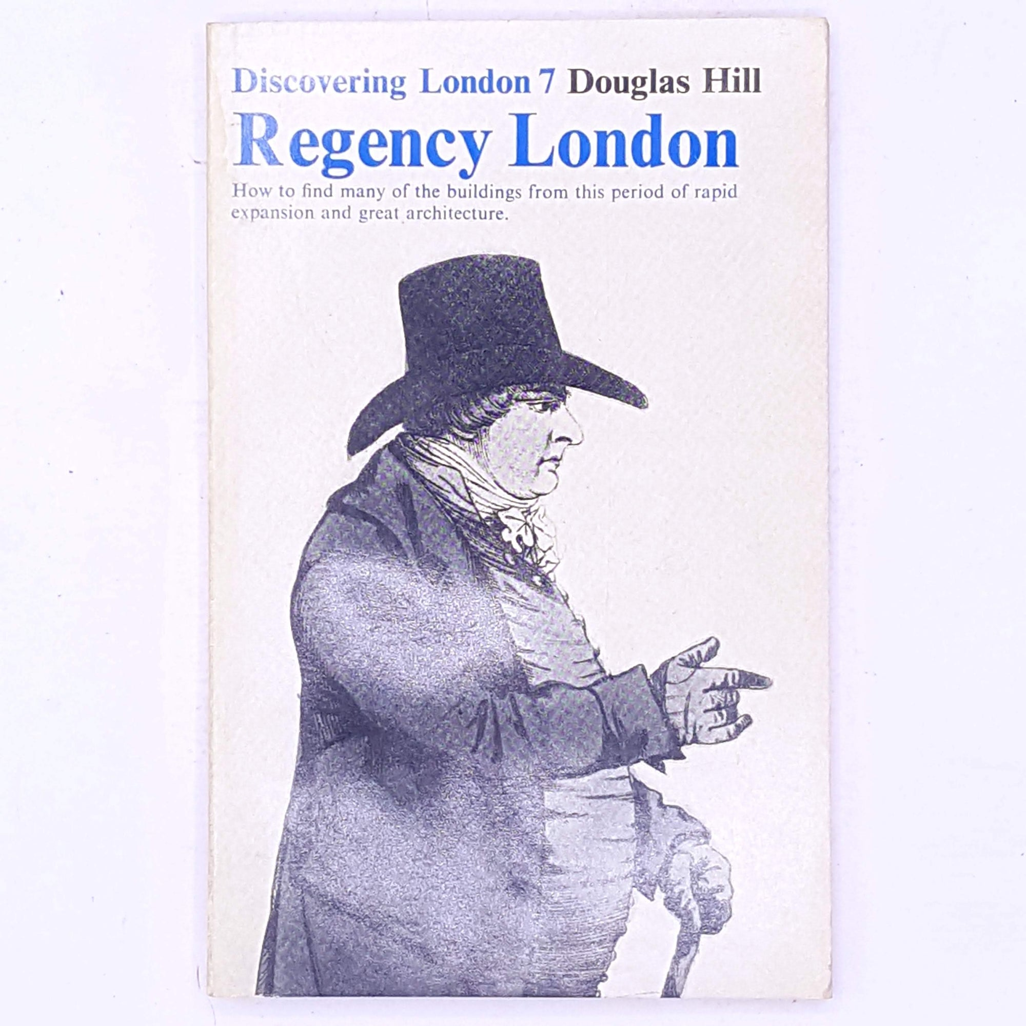 Regency London by Douglas Hill