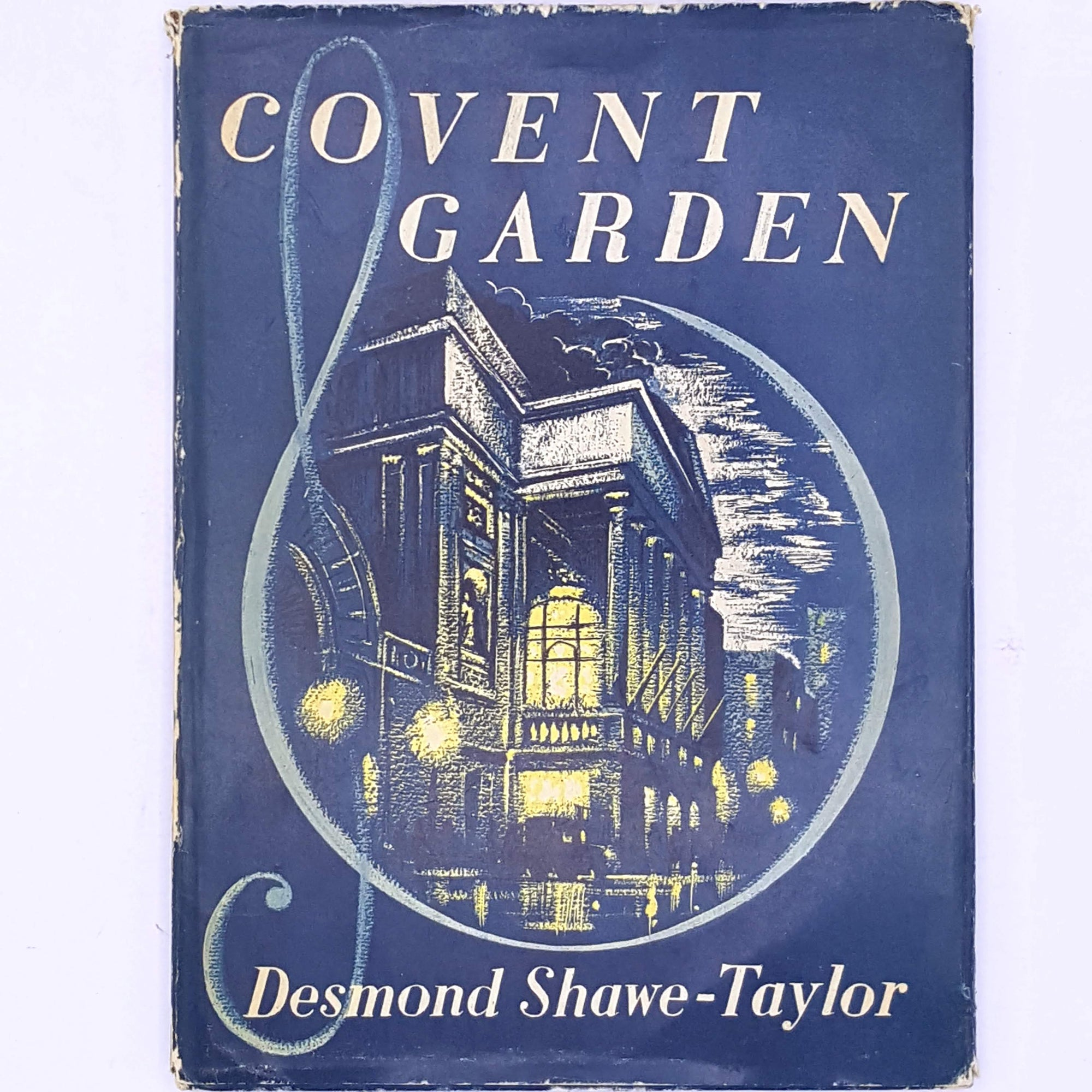 Covent Gardens by Desmond Shawe-Taylor