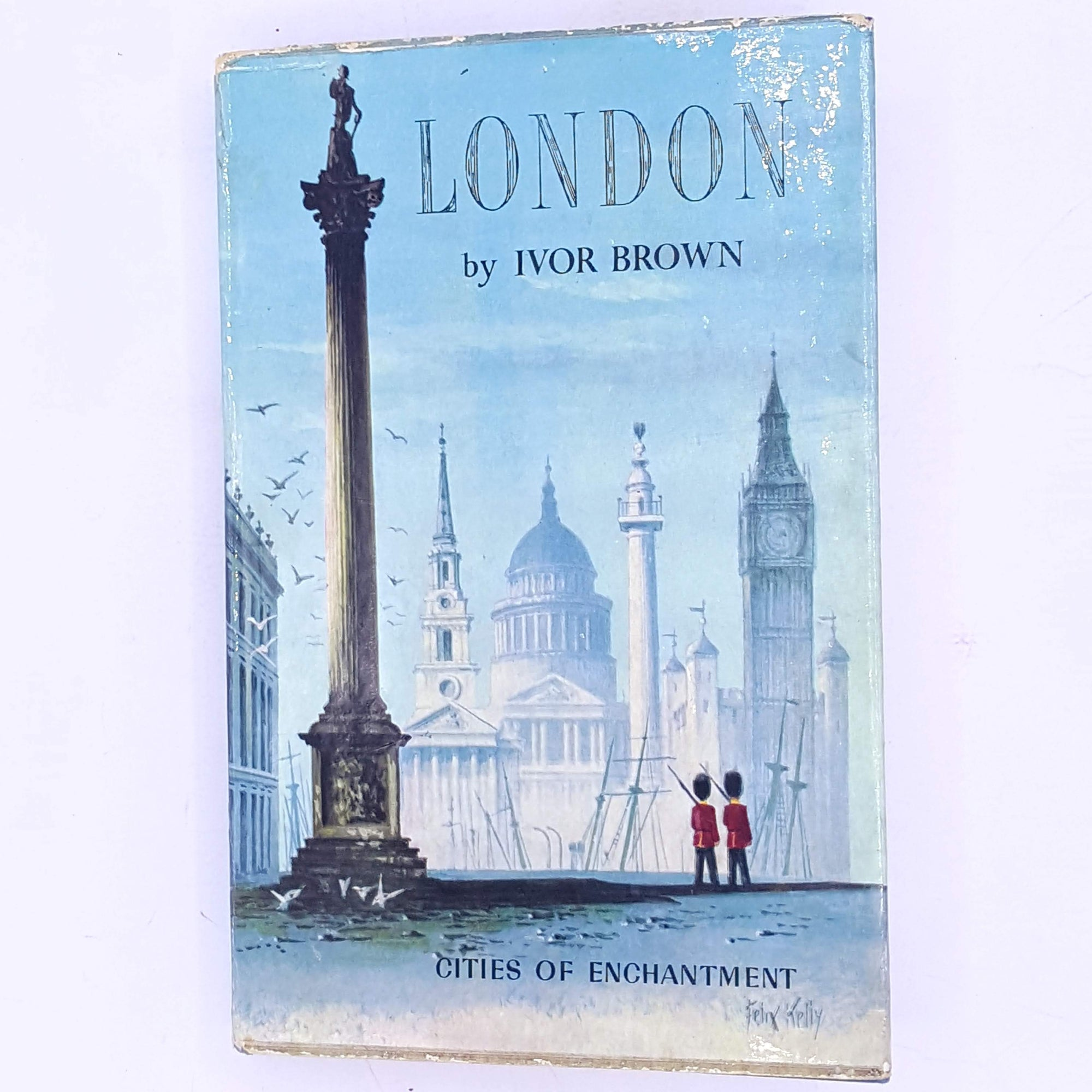 Cities of Enchantment London by Ivor Brown