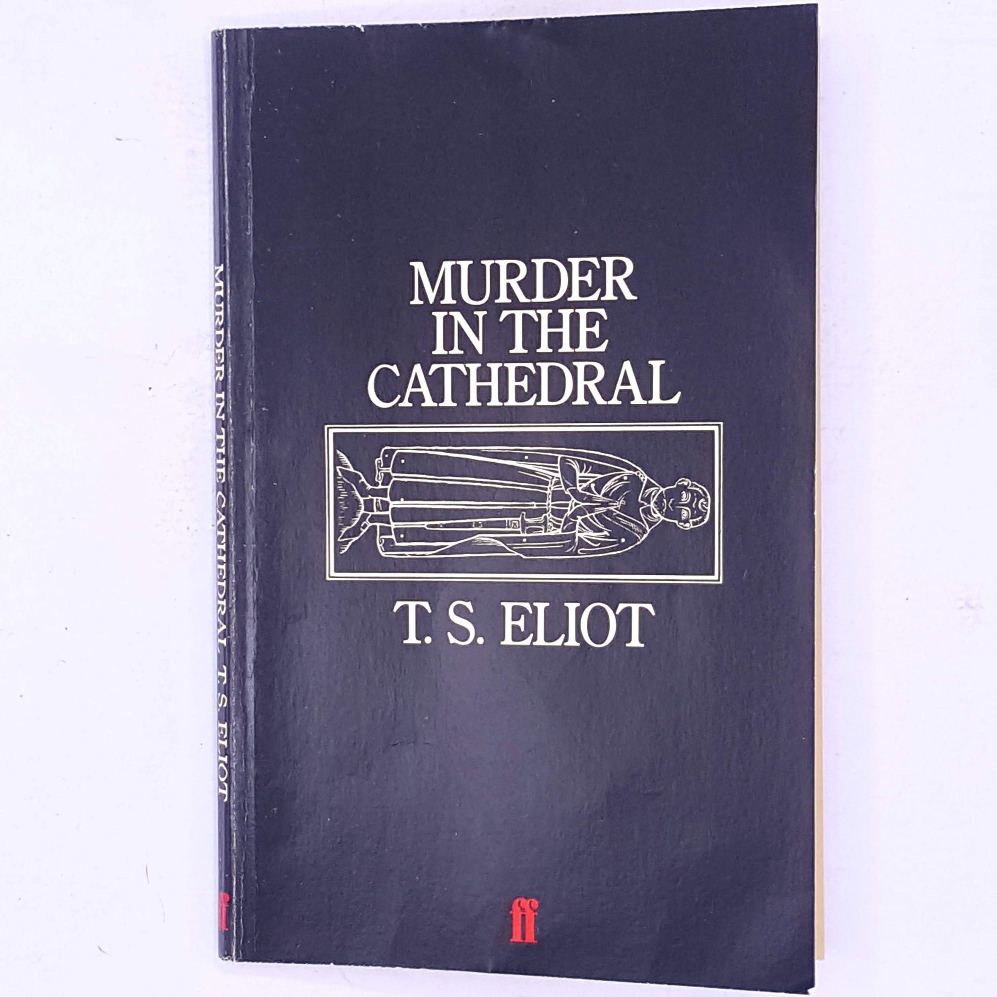 T.S. Eliot -  Murder in the Cathedral