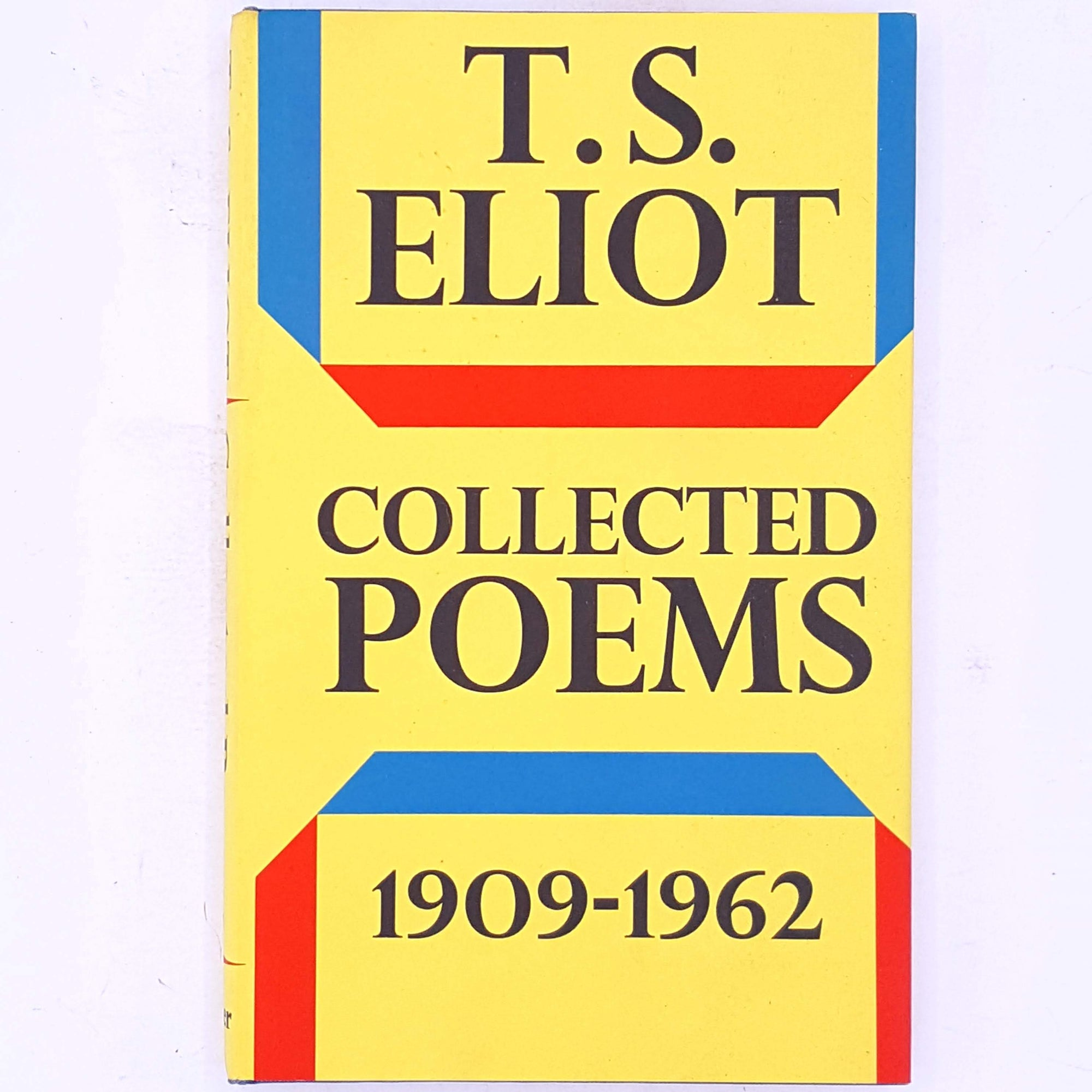 T.S. Eliot, Collected Poems 1909-1962