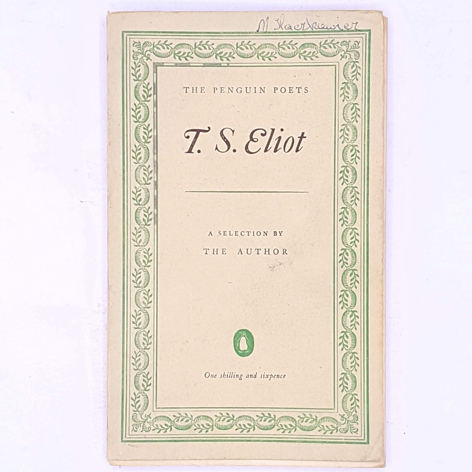 The Penguin Poets T.S. Eliot  a Selection by the Author