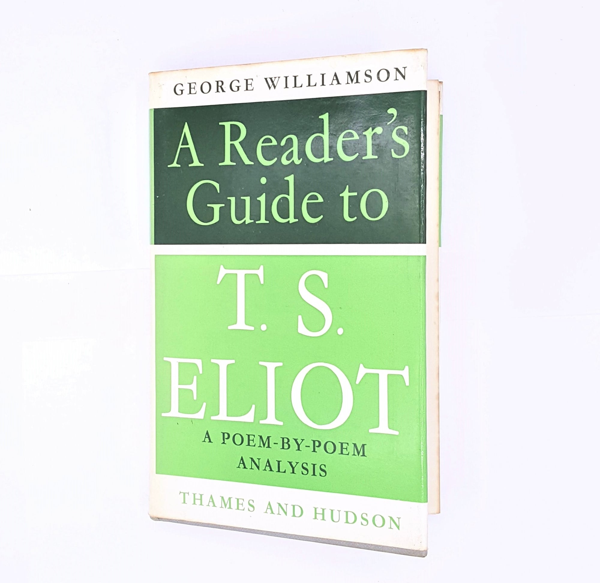 George Williamson's A Reader's Guide to T.S. Eliot 1970