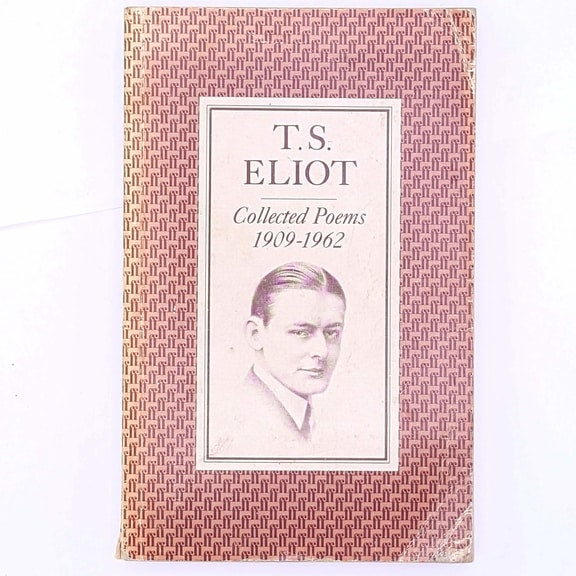 T.S. Eliots Collected Poems