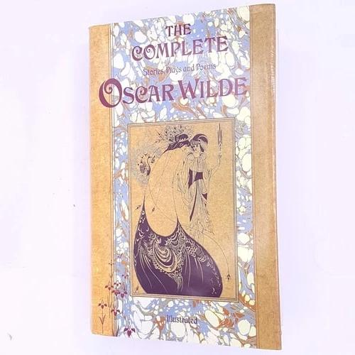 The Complete Stories, Plays and Poems Oscar Wilde