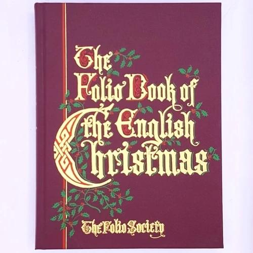 The Folio Book of the English Christmas