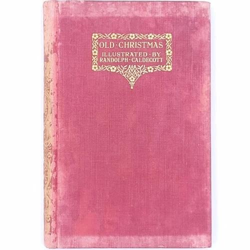 Old Christmas illustrated by Randolph Caldecott