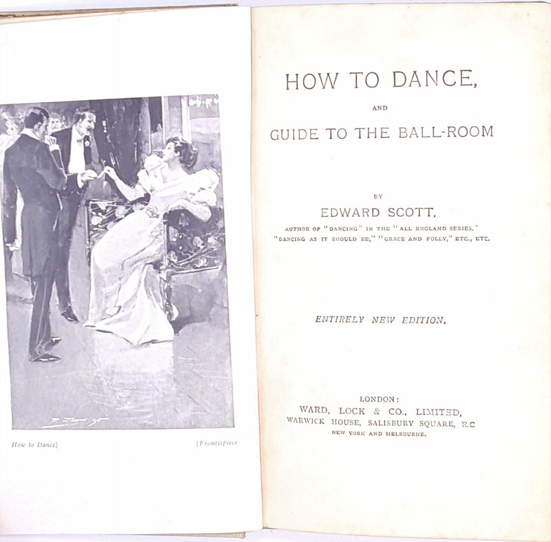 How to Dance or The Ettiquette of the Ball-Room circa 1910