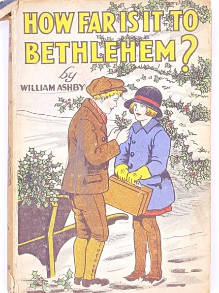 How Far is it to Bethlehem? by William Ashby