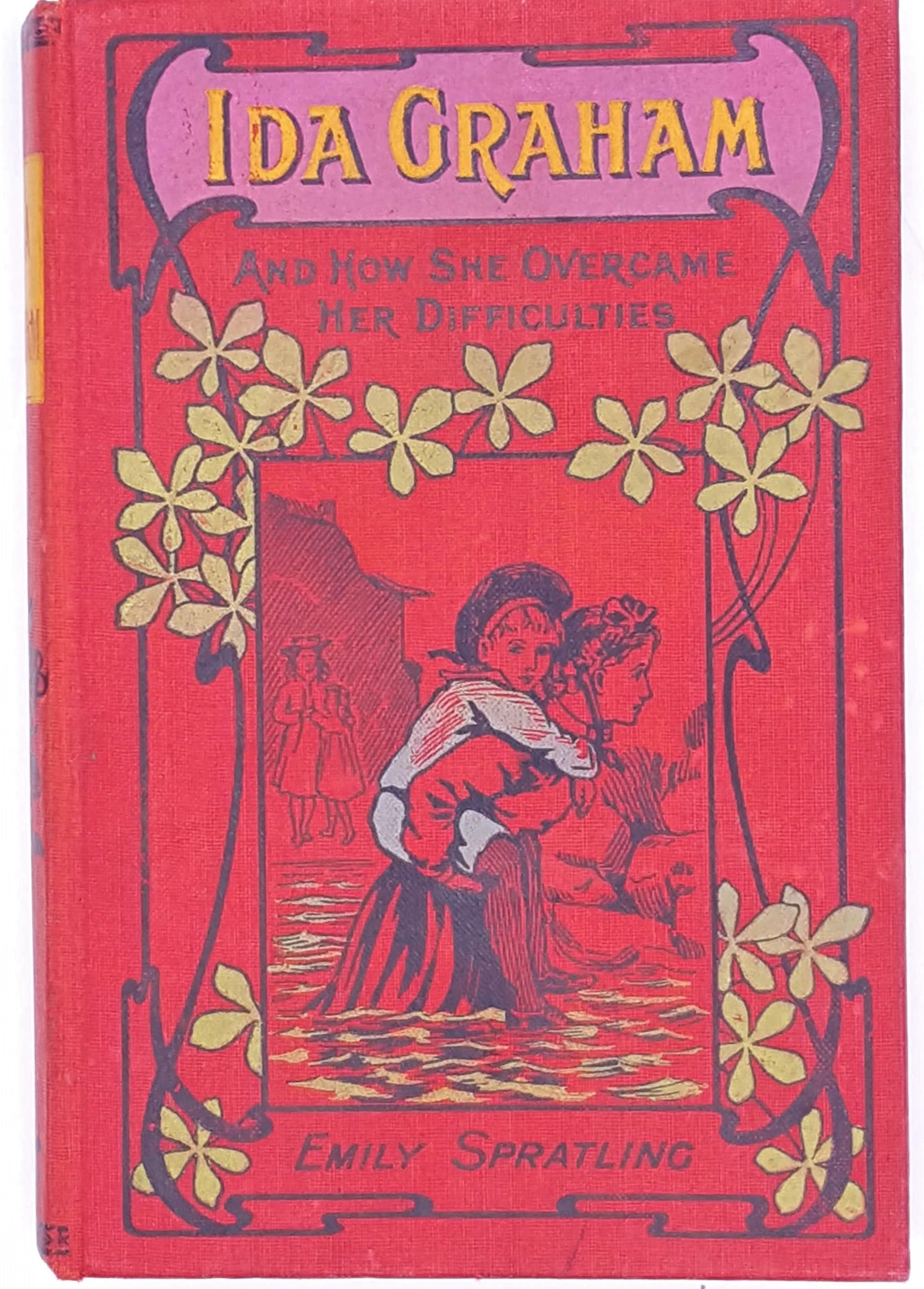 Ida Graham and How She Overcame her Difficulties by Emily Spratling 1903