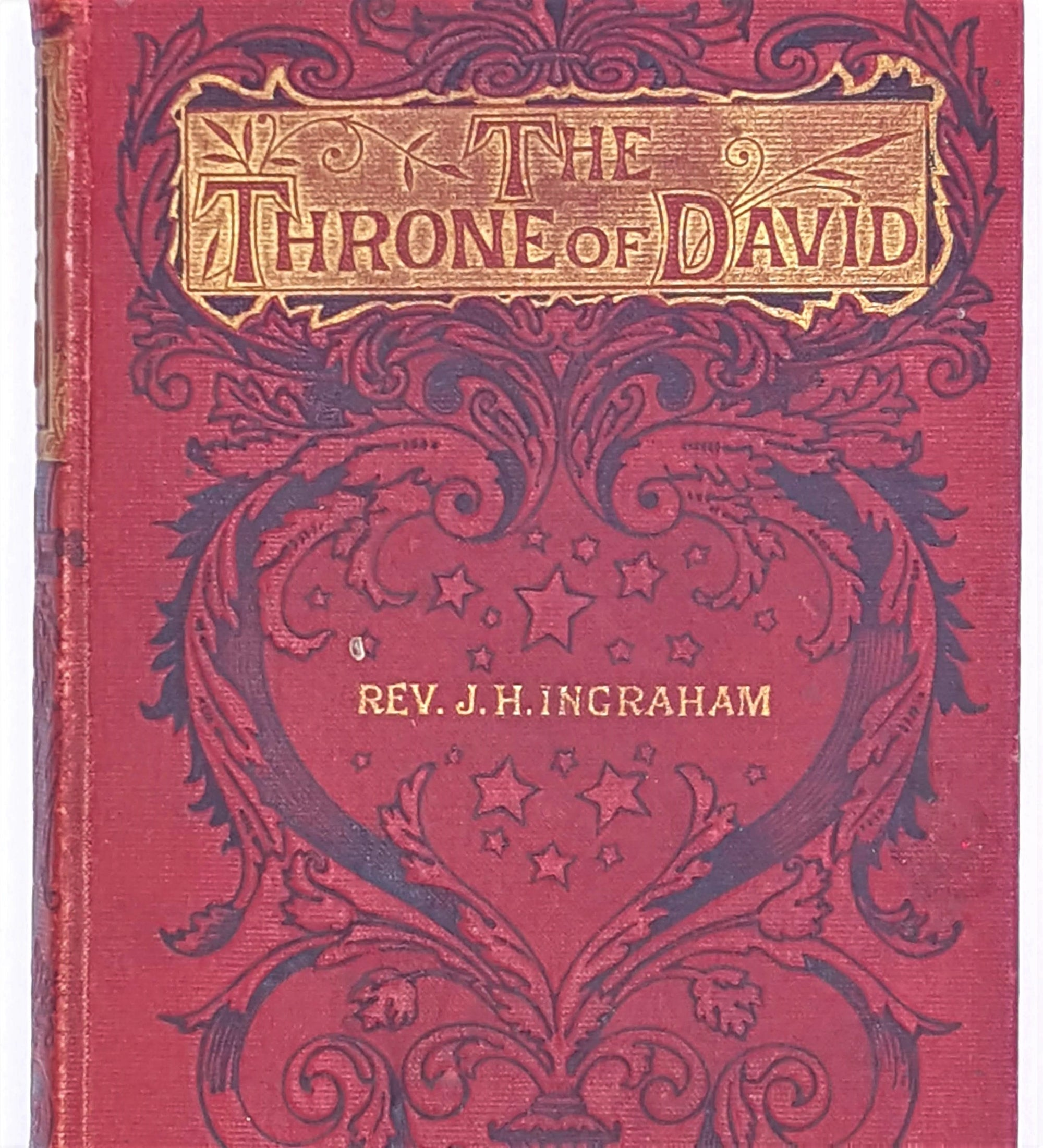 The Throne of David by Rev. J Ingraham 1903