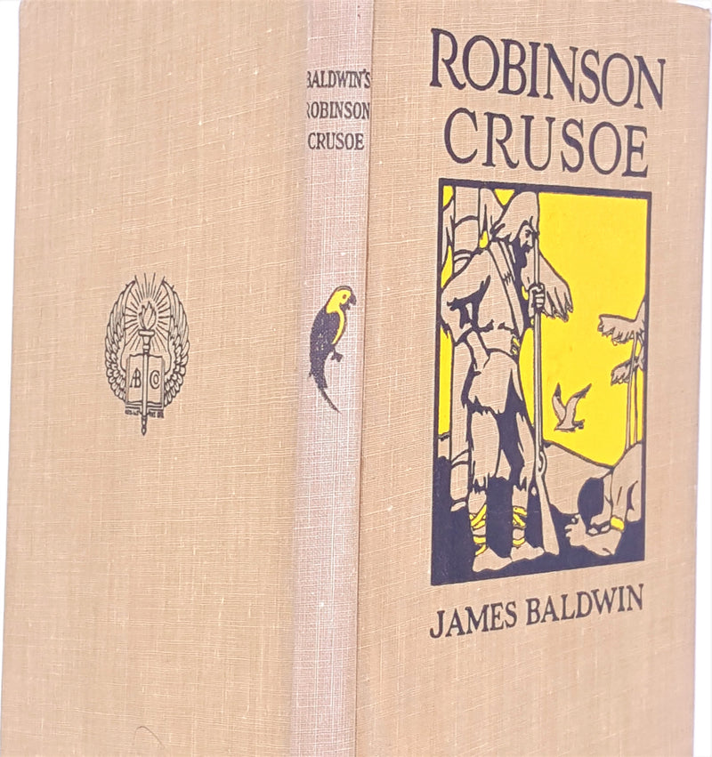Robinson Crusoe abridged edition by James Baldwin 1905