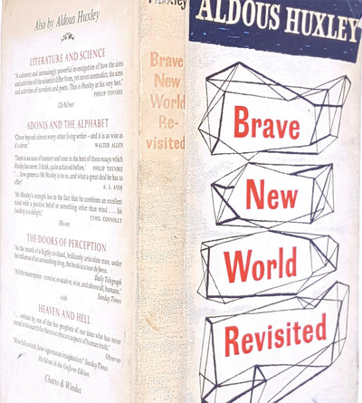 Brave New World Revisited by Aldous Huxley 1966