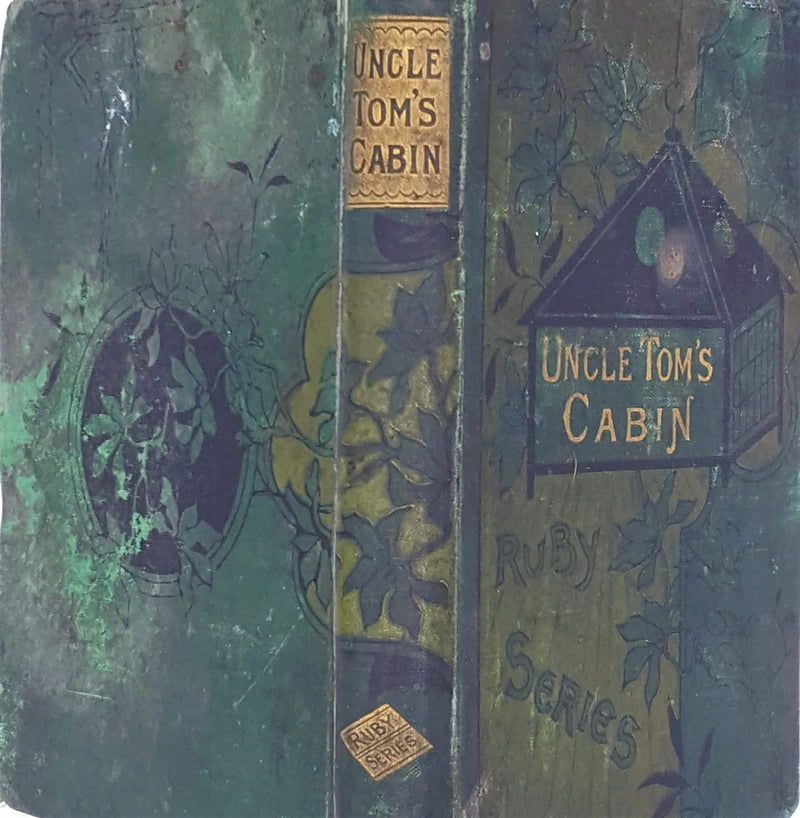 Uncle Tom's Cabin by Harriet Beecher Stowe 1888