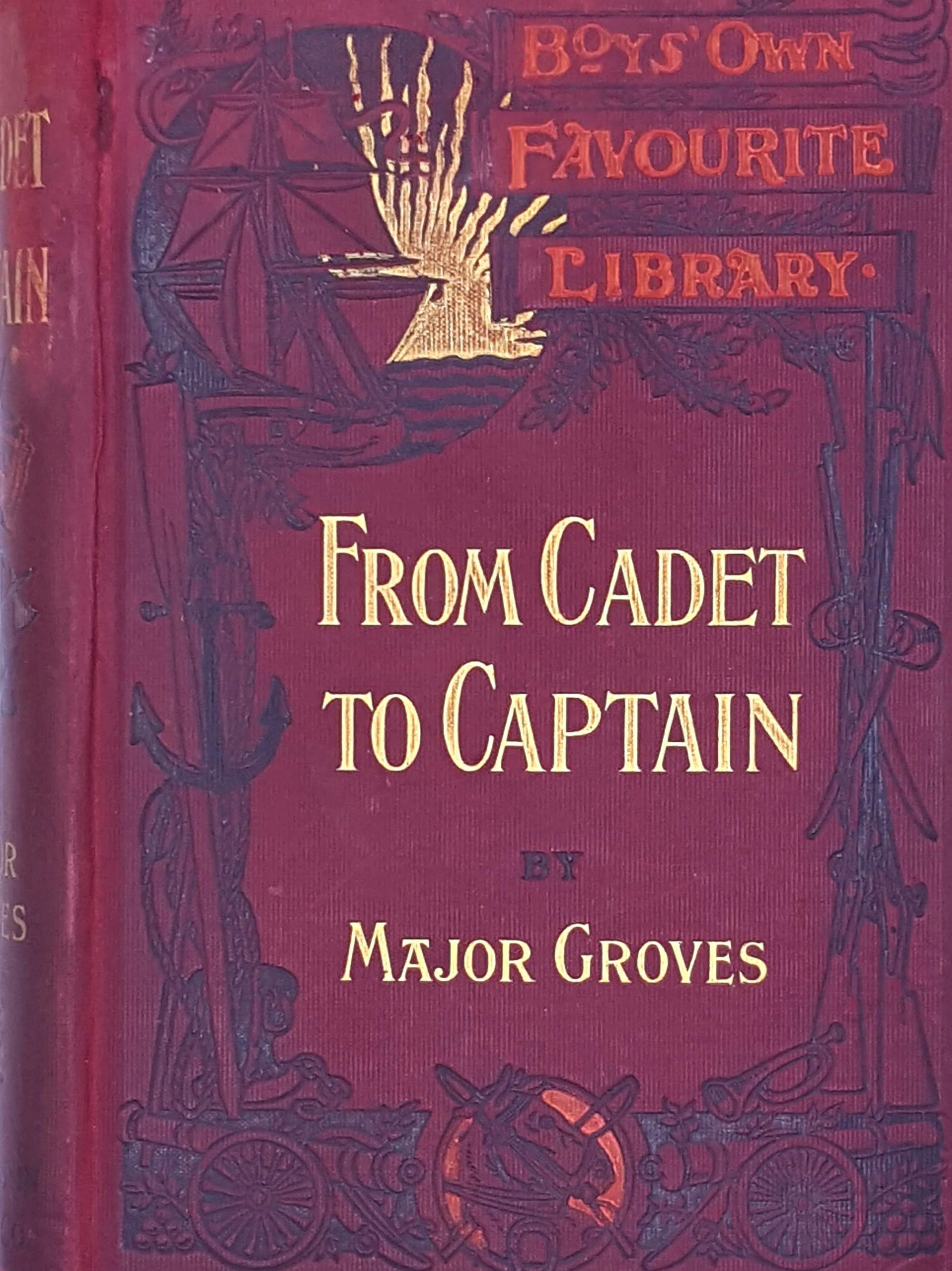 From Cadet to Captain by Major Groves 1900
