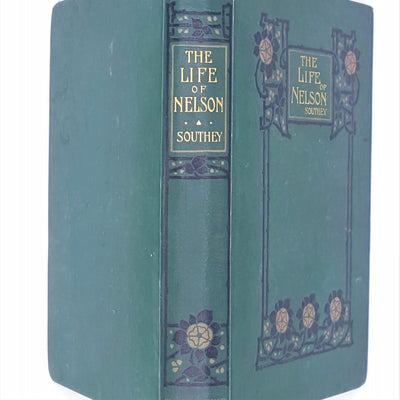 The Life of Nelson by Robert Southey, Blackie & Sons Edition