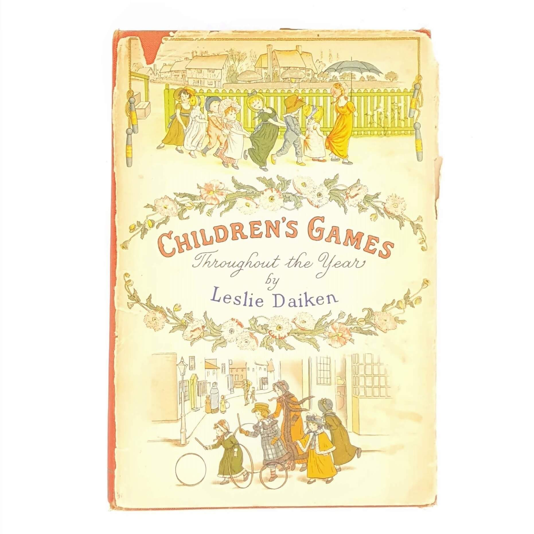 Children's Games Throughout the Year by Leslie Daiken Country House Library