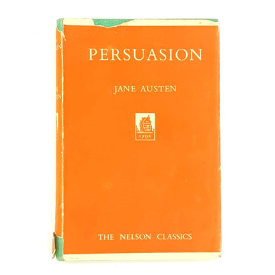 Persuasion by Jane Austen - The Nelson Classics Country House Library