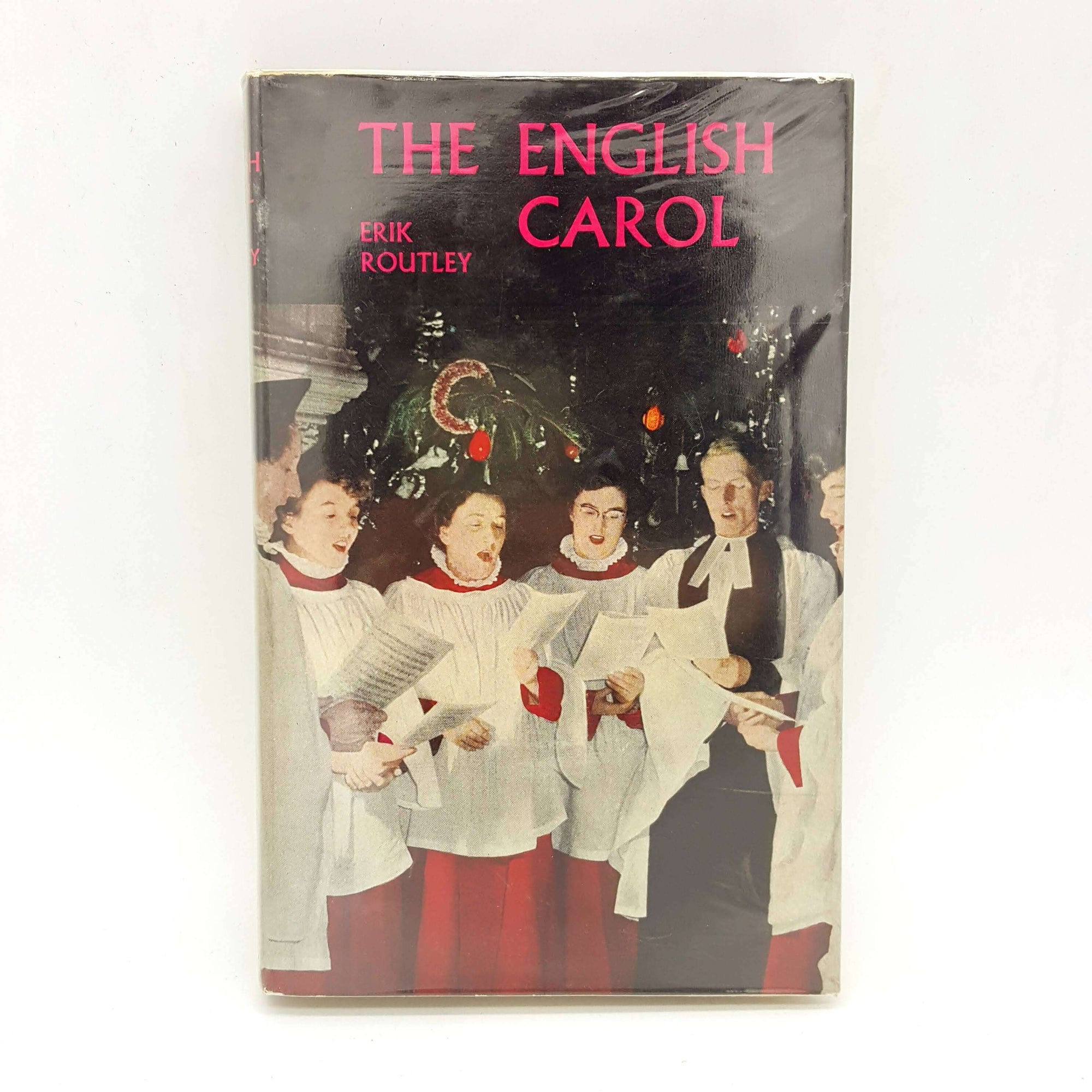 The English Carol by Erik Routley 195 Country House Library