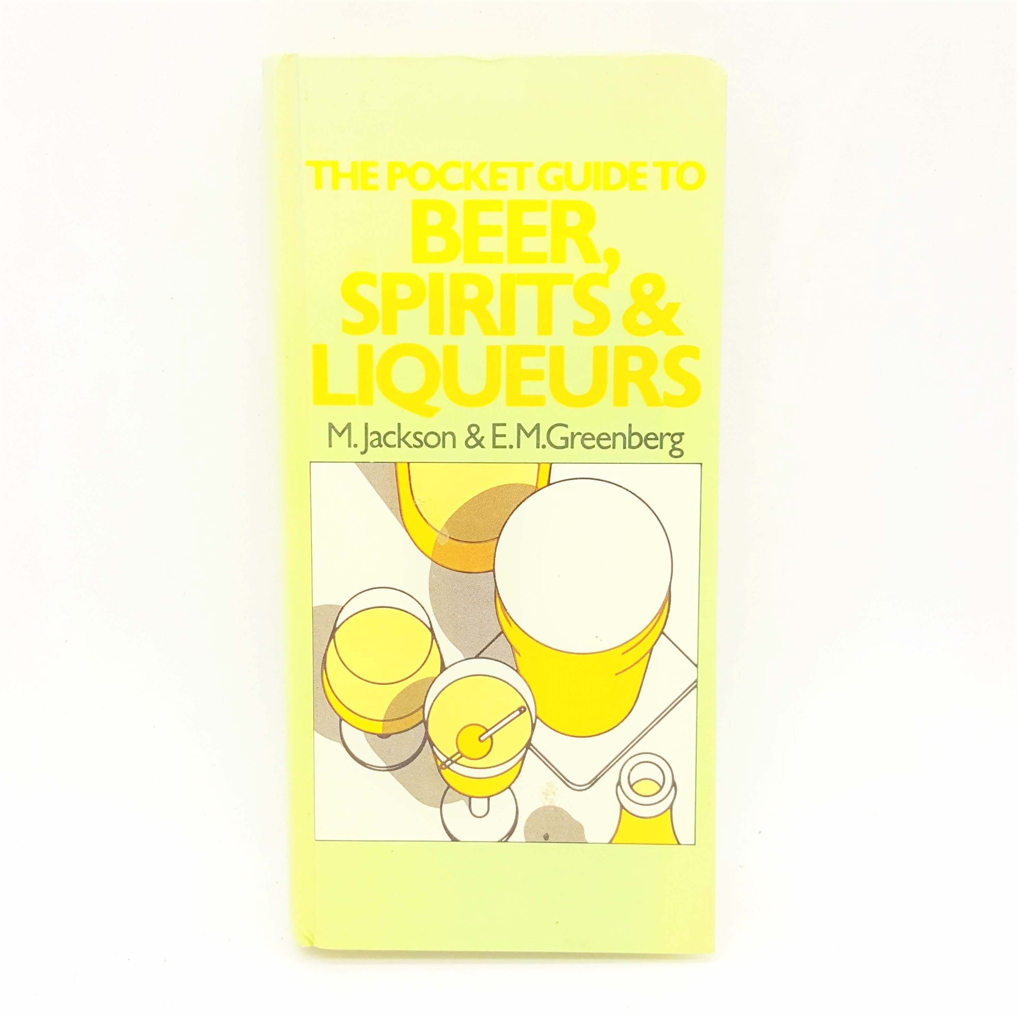 The Pocket Guide to Beer, Spirits & Liqueurs 1972 Country House Library