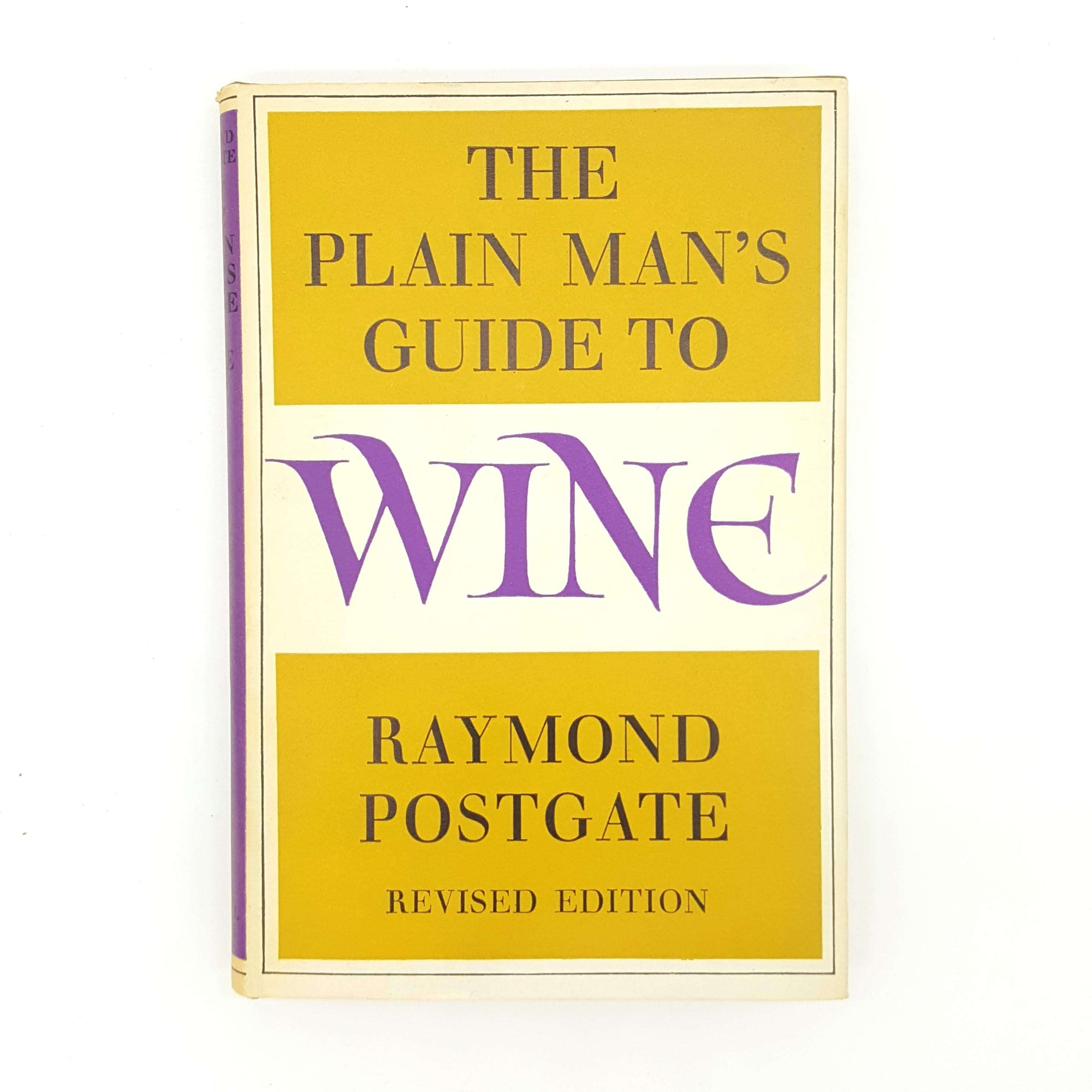 The Plain Man's Guide to Wine by Raymond Postgate 1967 Country House Library